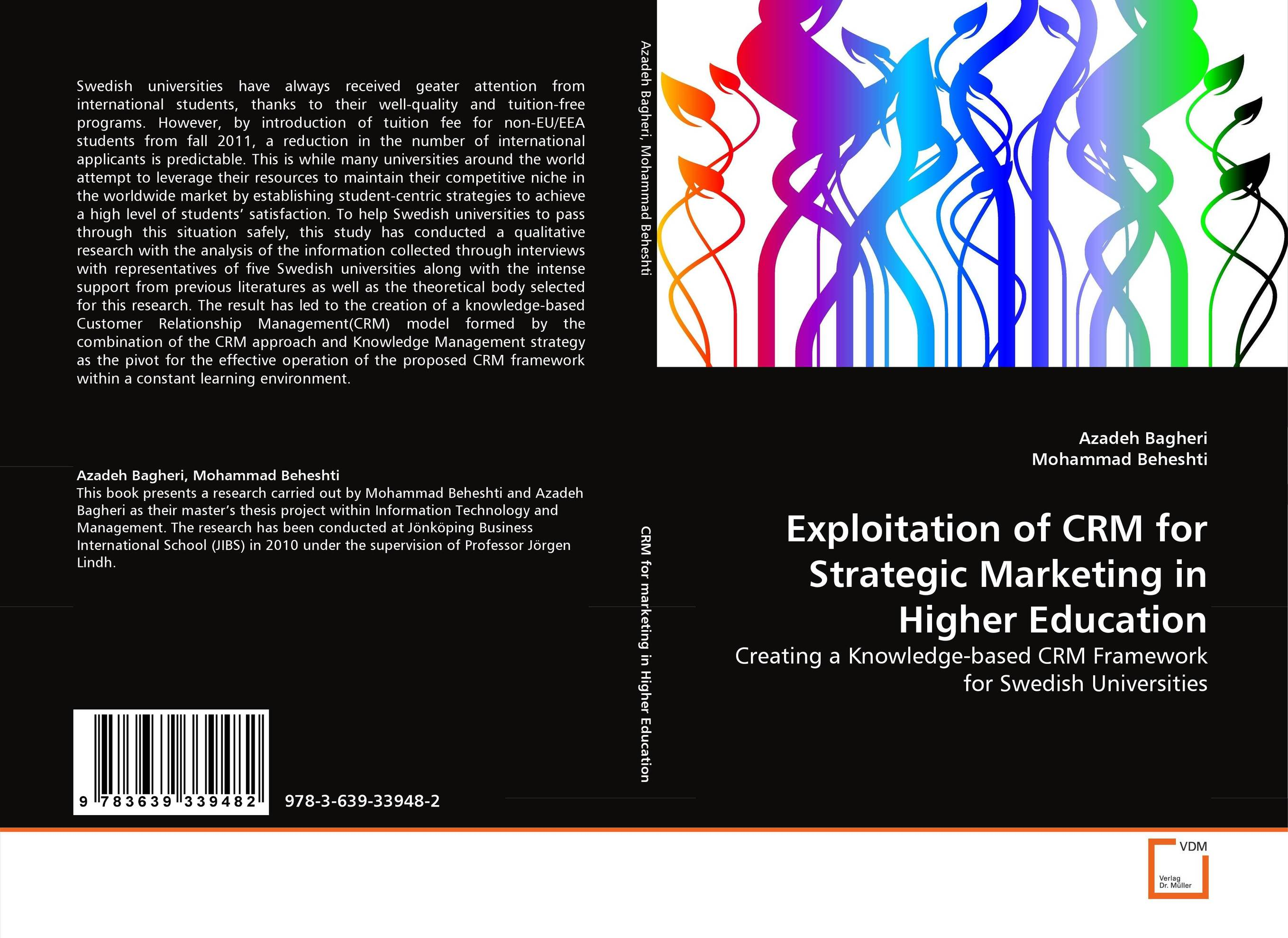 Exploitation of CRM for Strategic Marketing in Higher Education customer experience as a strategic differentiator