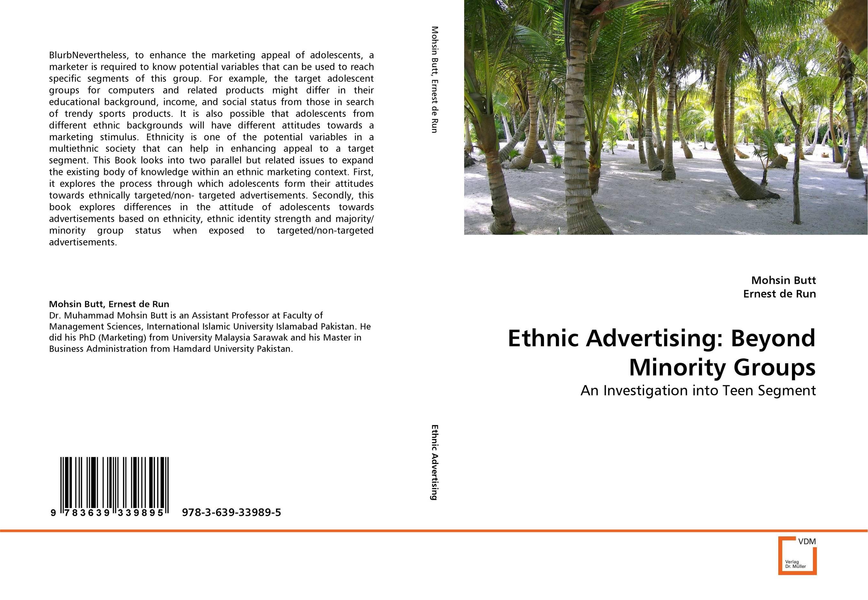 Ethnic Advertising: Beyond Minority Groups