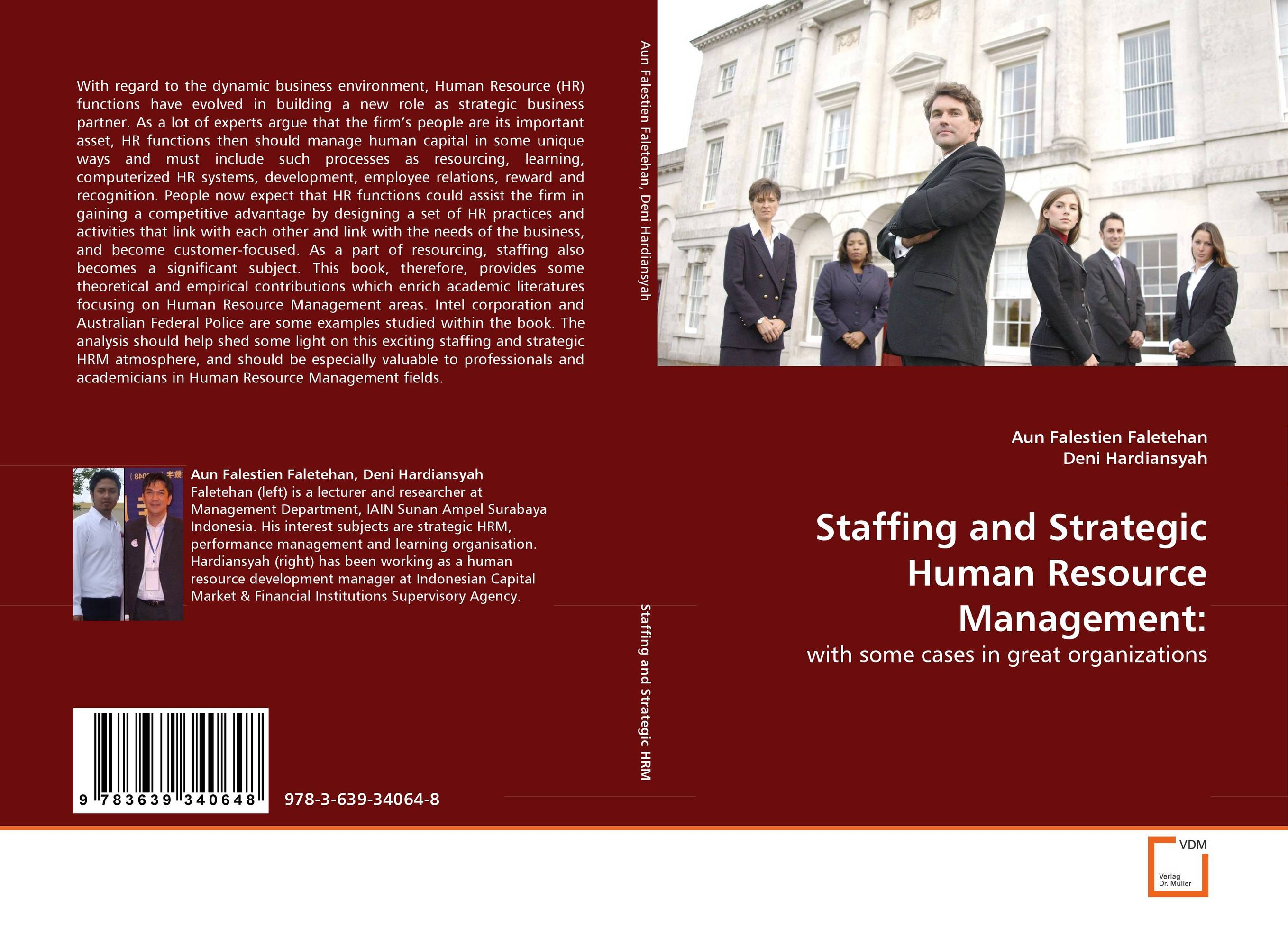 Staffing and Strategic Human Resource Management: applied practices in strategic human resource planning and management