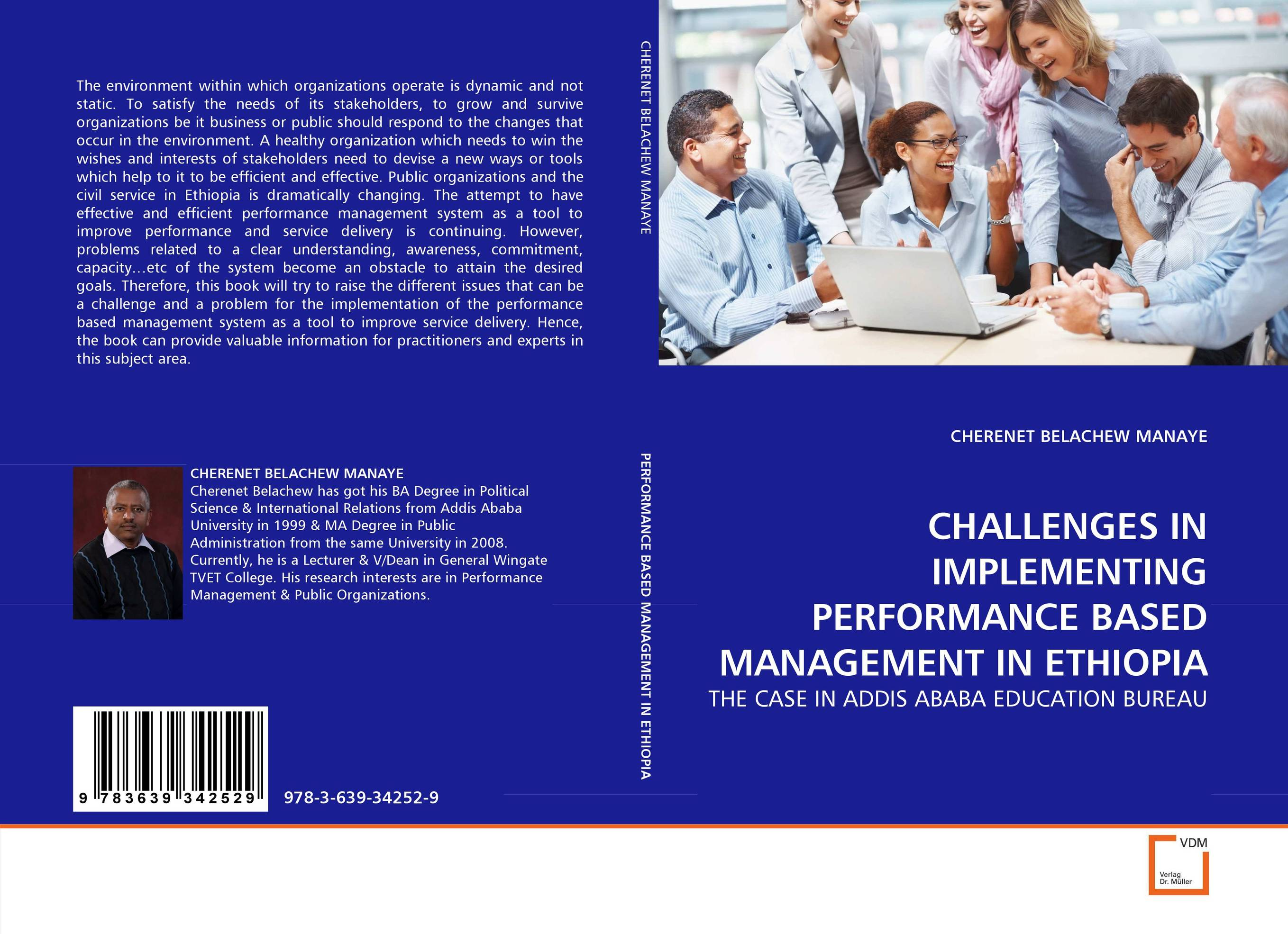 CHALLENGES IN IMPLEMENTING PERFORMANCE BASED MANAGEMENT IN ETHIOPIA a decision support tool for library book inventory management