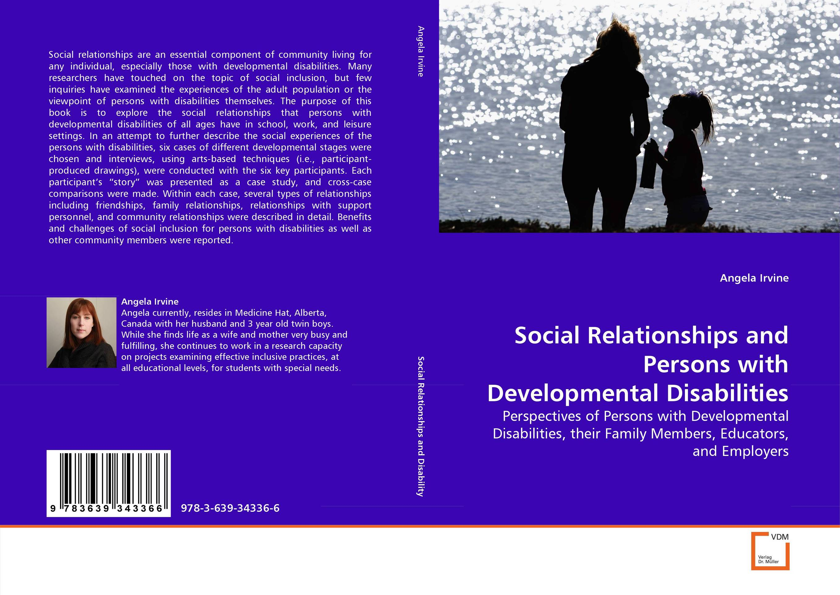 Social Relationships and Persons with Developmental Disabilities developmental disabilities from childhood to adulthood – what works for psychiatrists in community and institutional settings