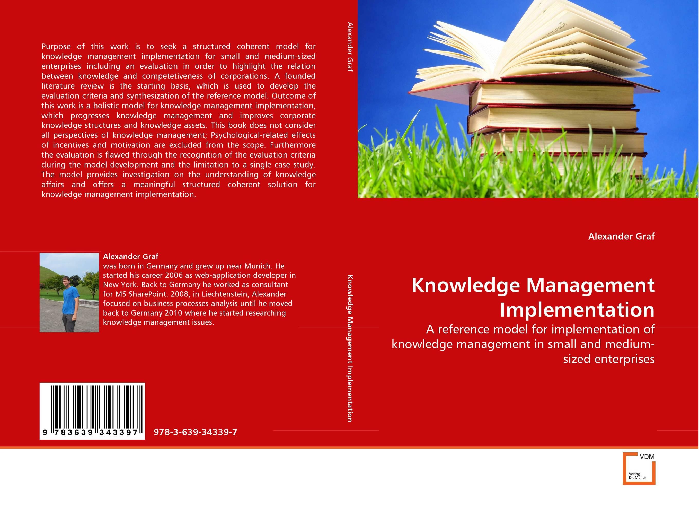 Knowledge Management Implementation introducing knowledge management metrics model