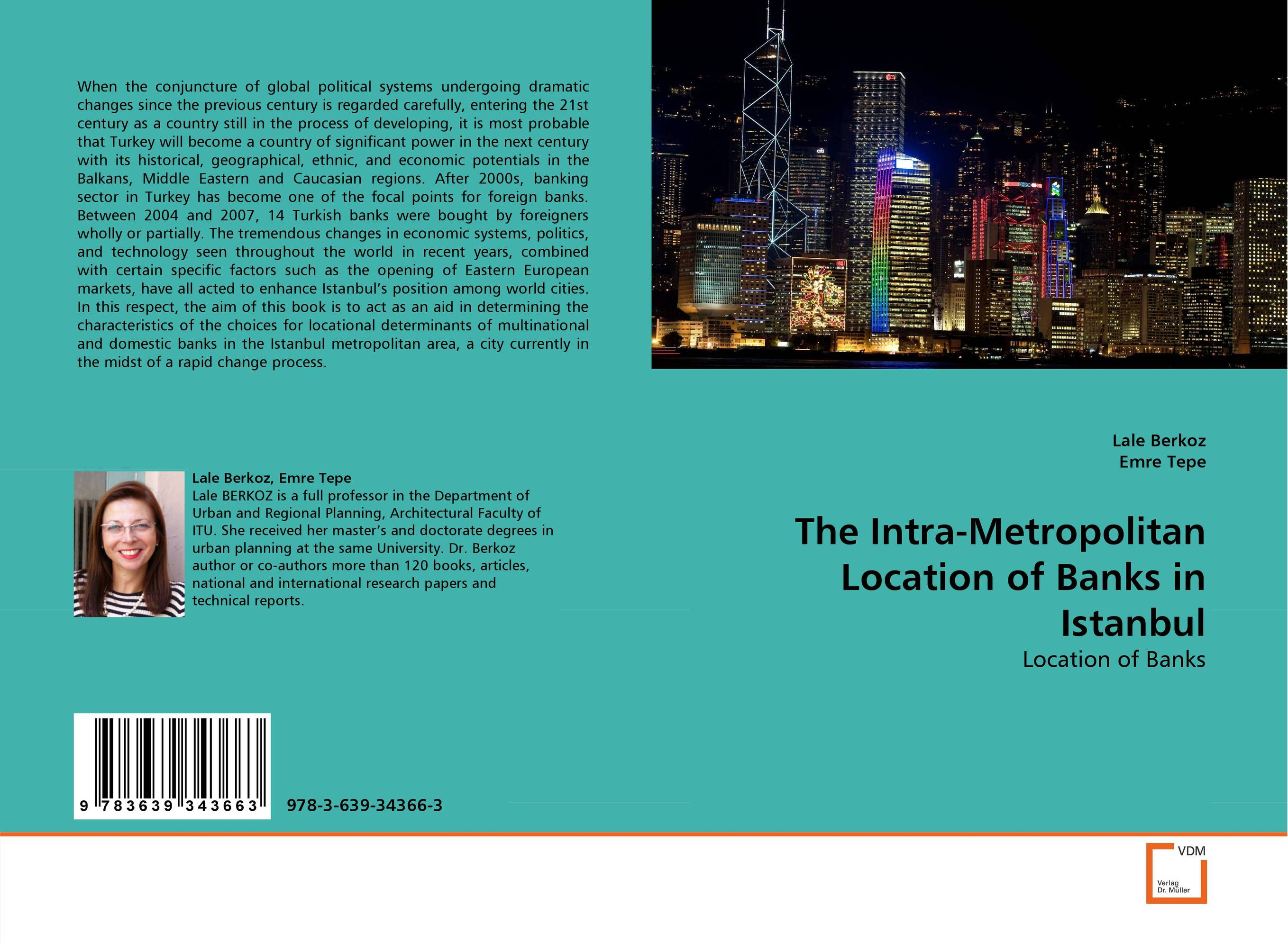 The Intra-Metropolitan Location of Banks in Istanbul the pattern and process of urban social exclusion in istanbul