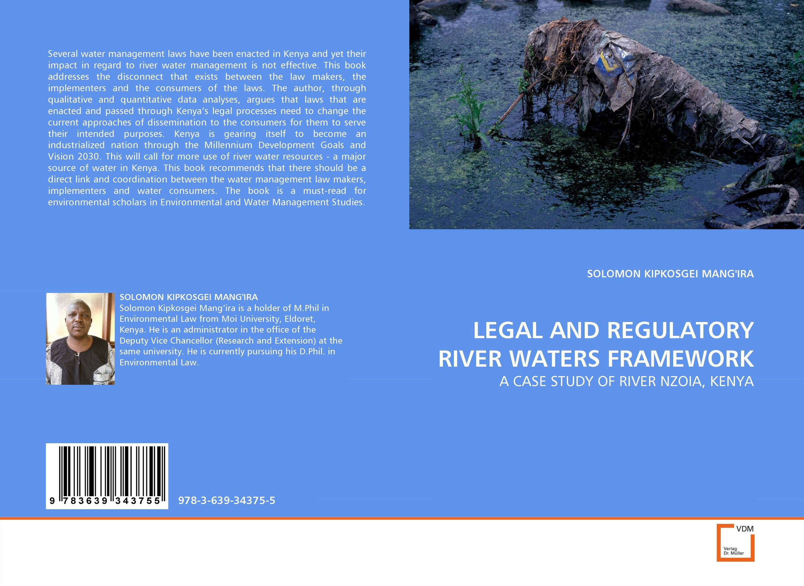 LEGAL AND REGULATORY RIVER WATERS FRAMEWORK