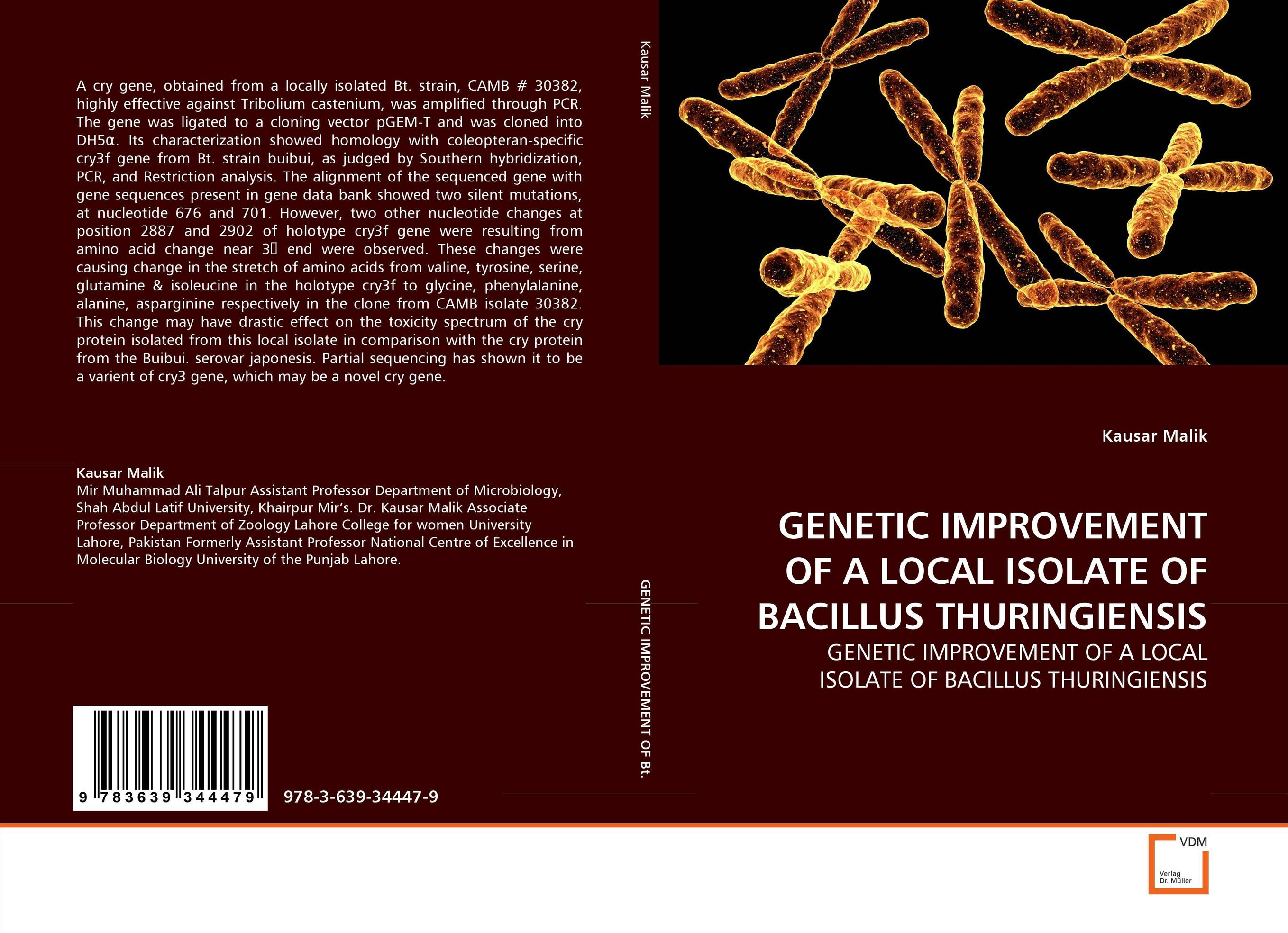 GENETIC IMPROVEMENT OF A LOCAL ISOLATE OF BACILLUS THURINGIENSIS atamjit singh pal paramjit kaur khinda and amarjit singh gill local drug delivery from concept to clinical applications