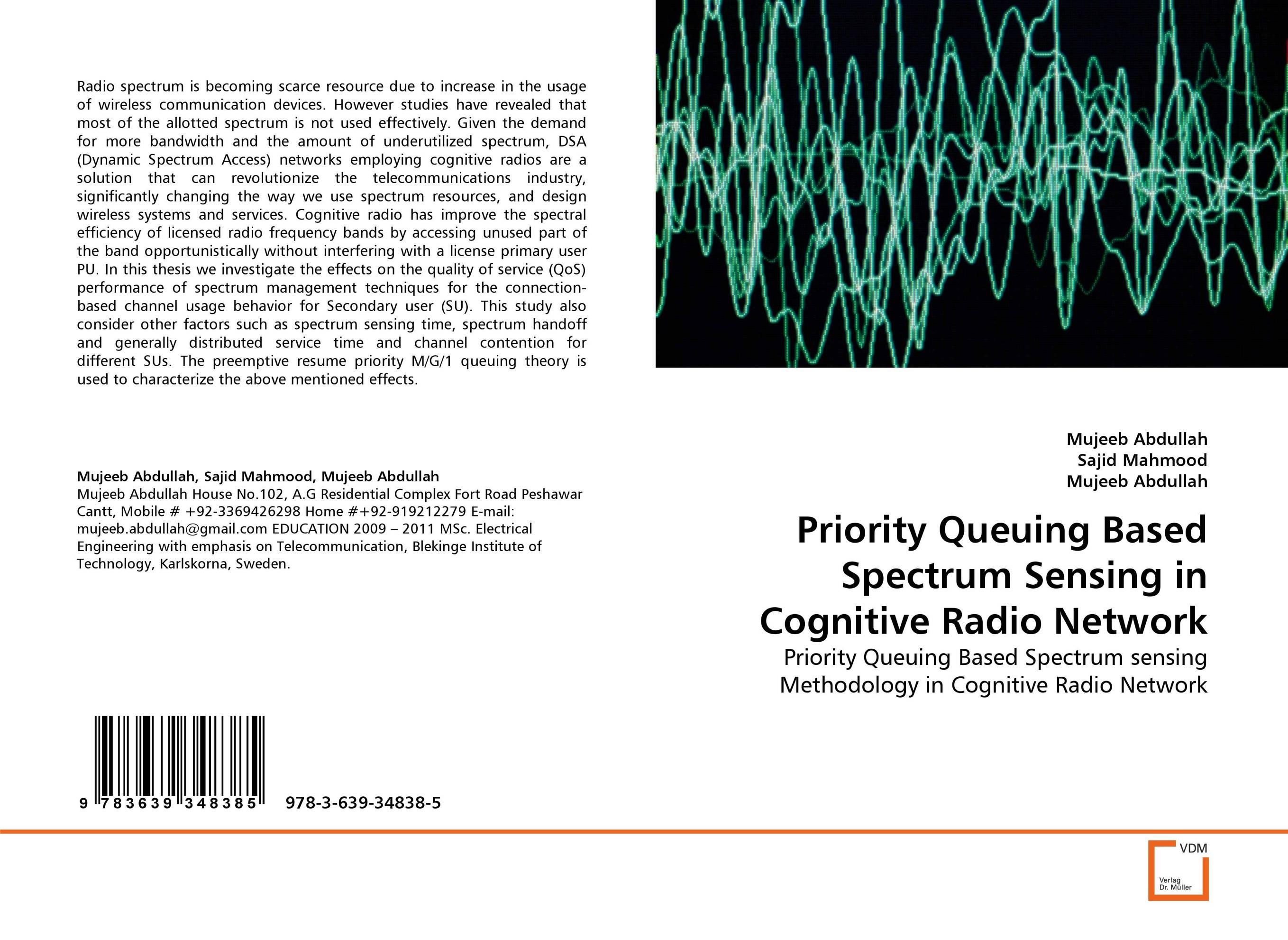 Priority Queuing Based Spectrum Sensing in Cognitive Radio Network jai sukh paul singh cognitive radio spectrum sensing and its performance analysis