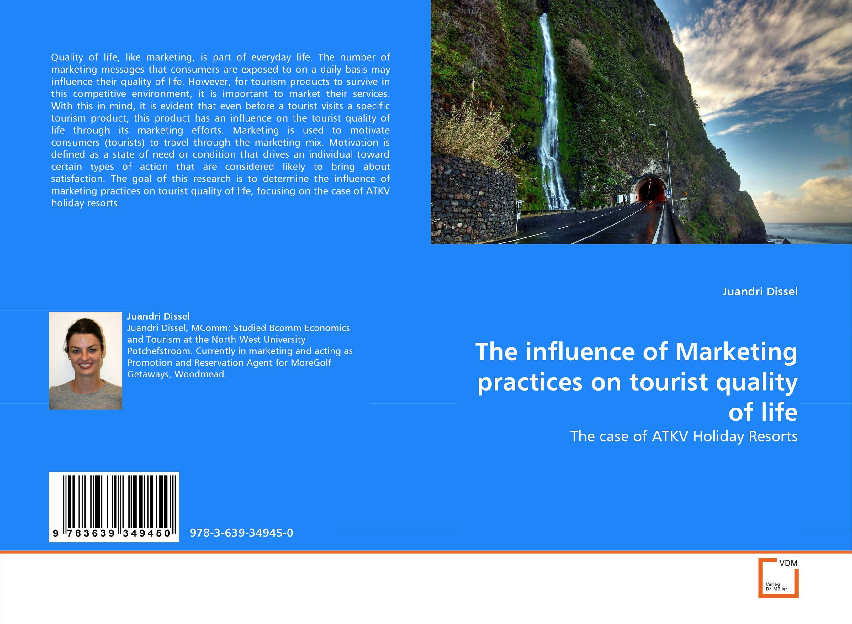 The influence of Marketing practices on tourist quality of life influence of culture medium on sheep oocyte maturation to cleavage