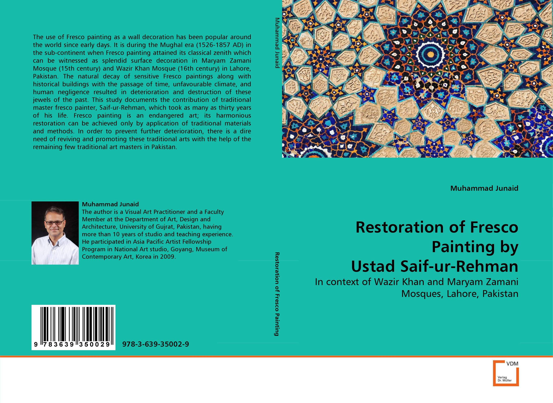 Restoration of Fresco Painting by Ustad Saif-ur-Rehman atiq ur rehman azhar mansur khan and rashid ahmed khan hrd practices in the public sector of pakistan