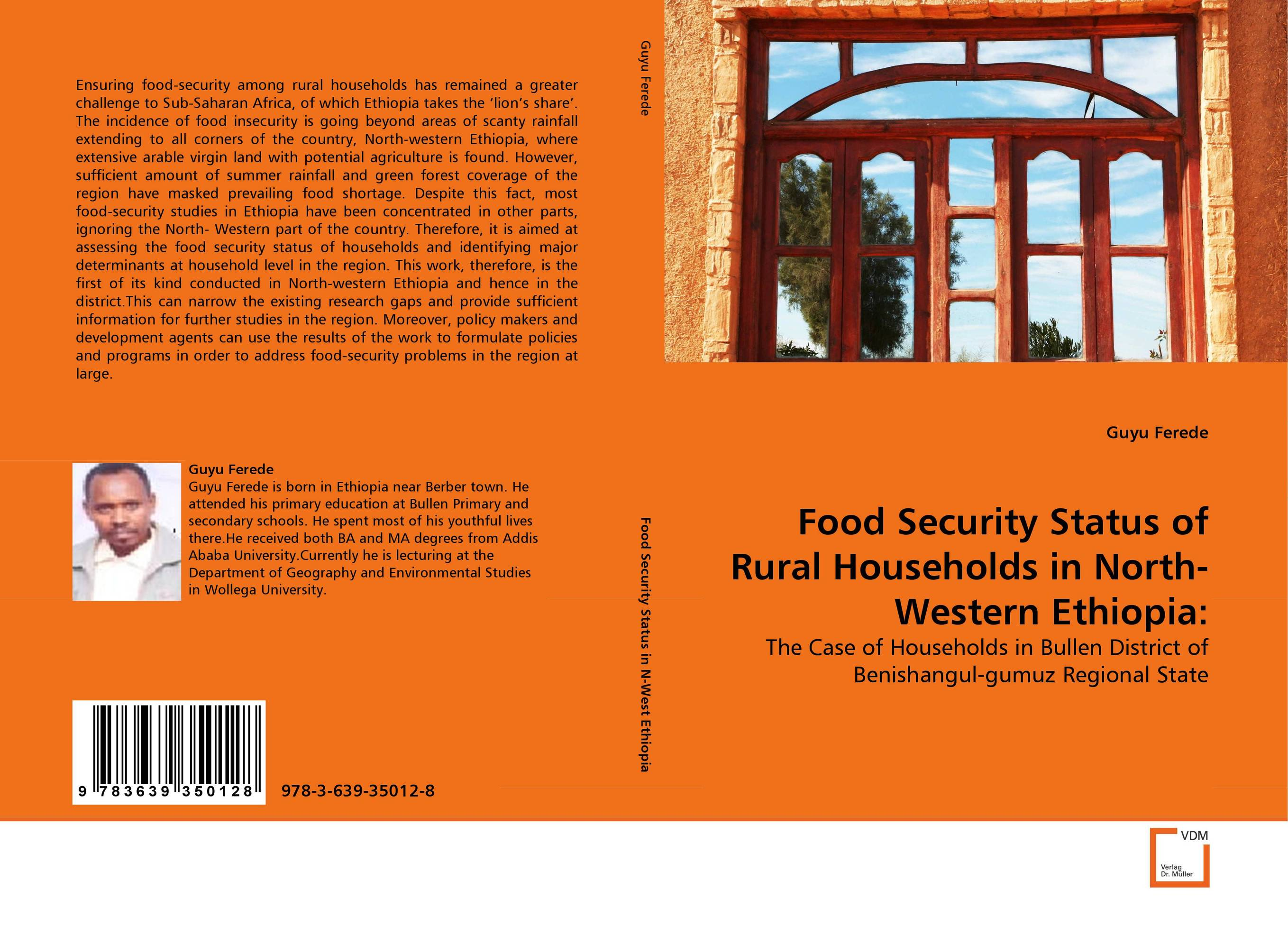 Food Security Status of Rural Households in North-Western Ethiopia: human trafficking a challenge in ethiopia