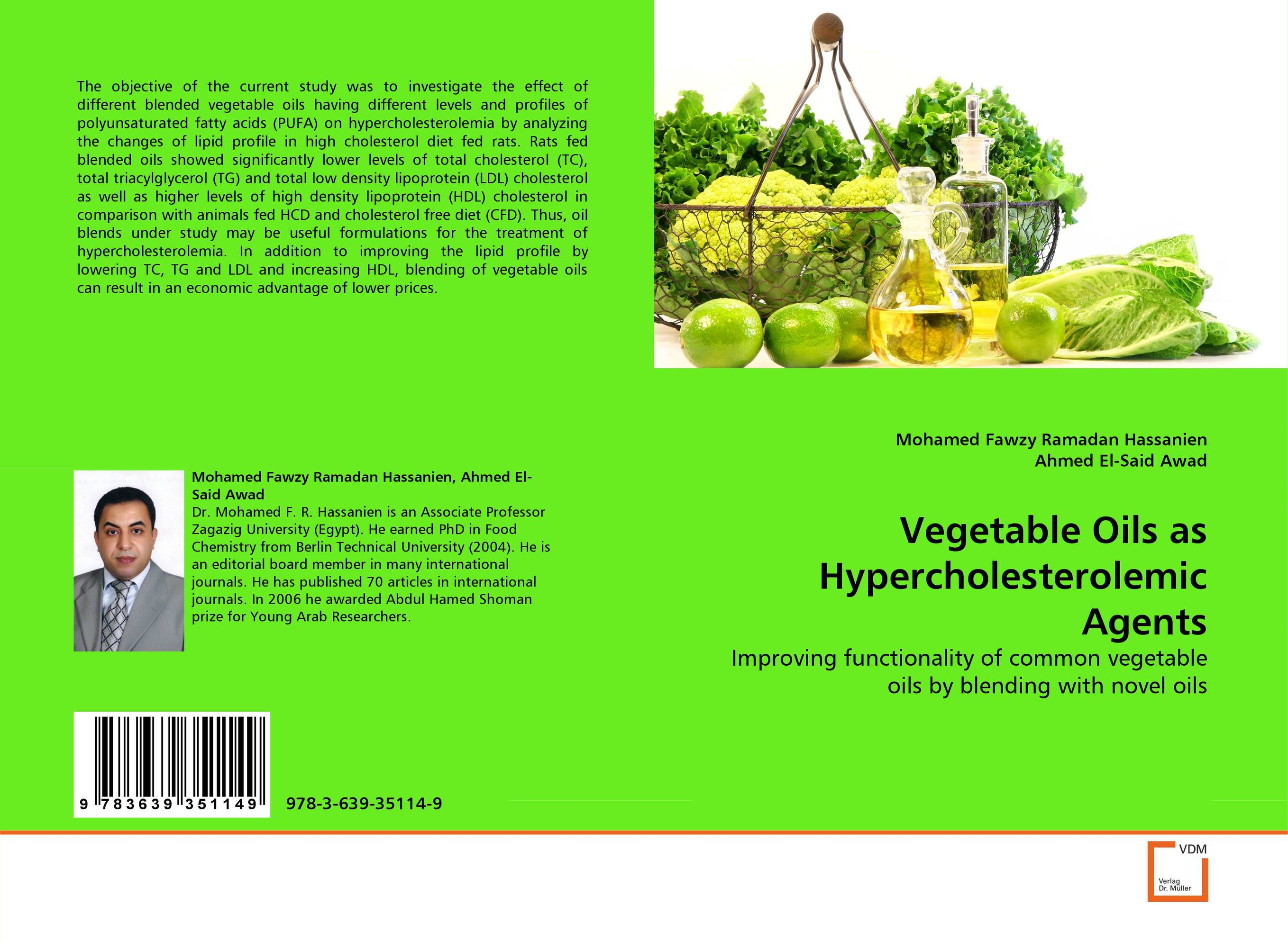Vegetable Oils as Hypercholesterolemic Agents combinations between glycerol free fatty acids and acidulated oils