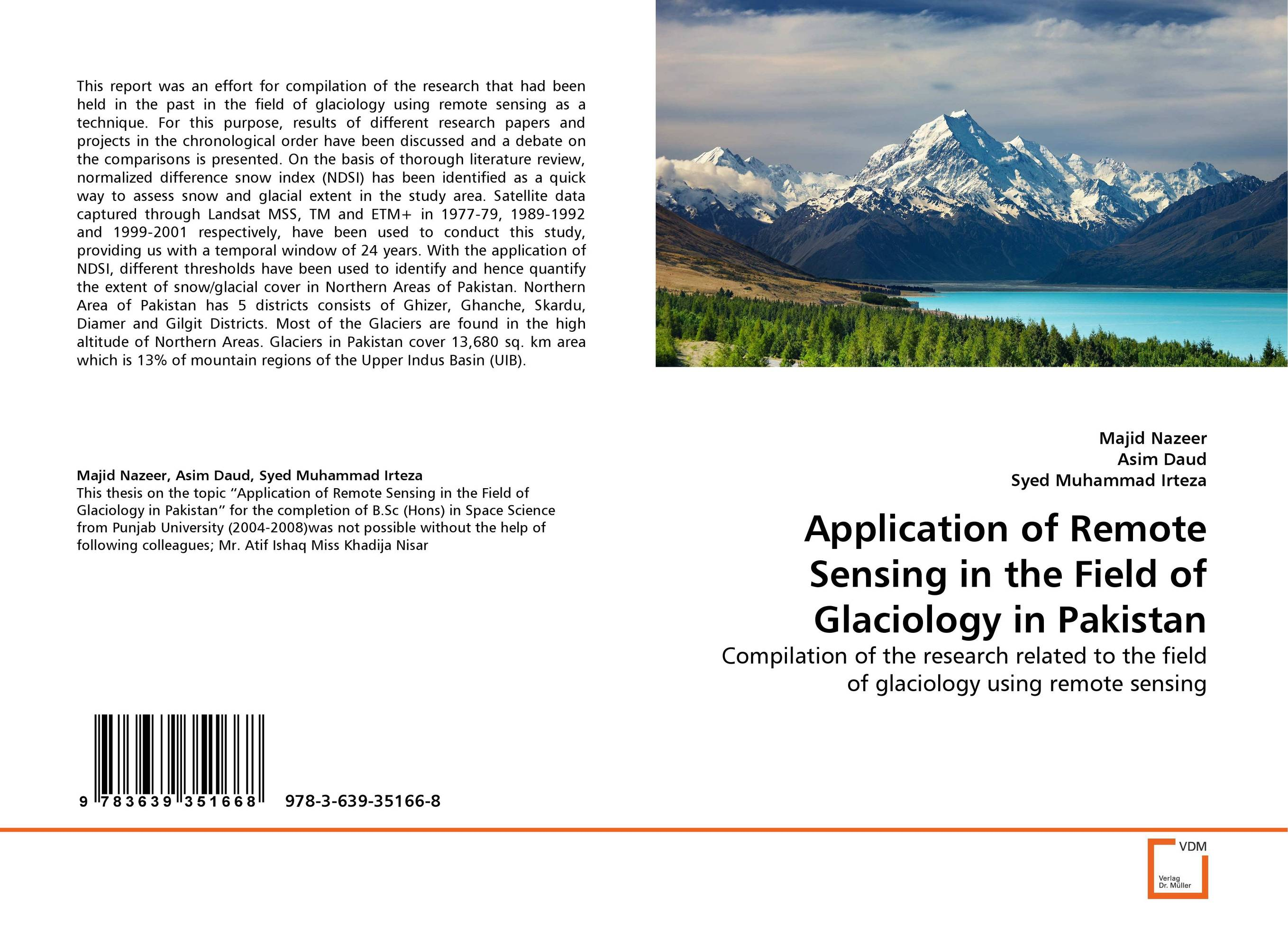 Application of Remote Sensing in the Field of Glaciology in Pakistan pakistan on the brink the future of pakistan afghanistan and the west