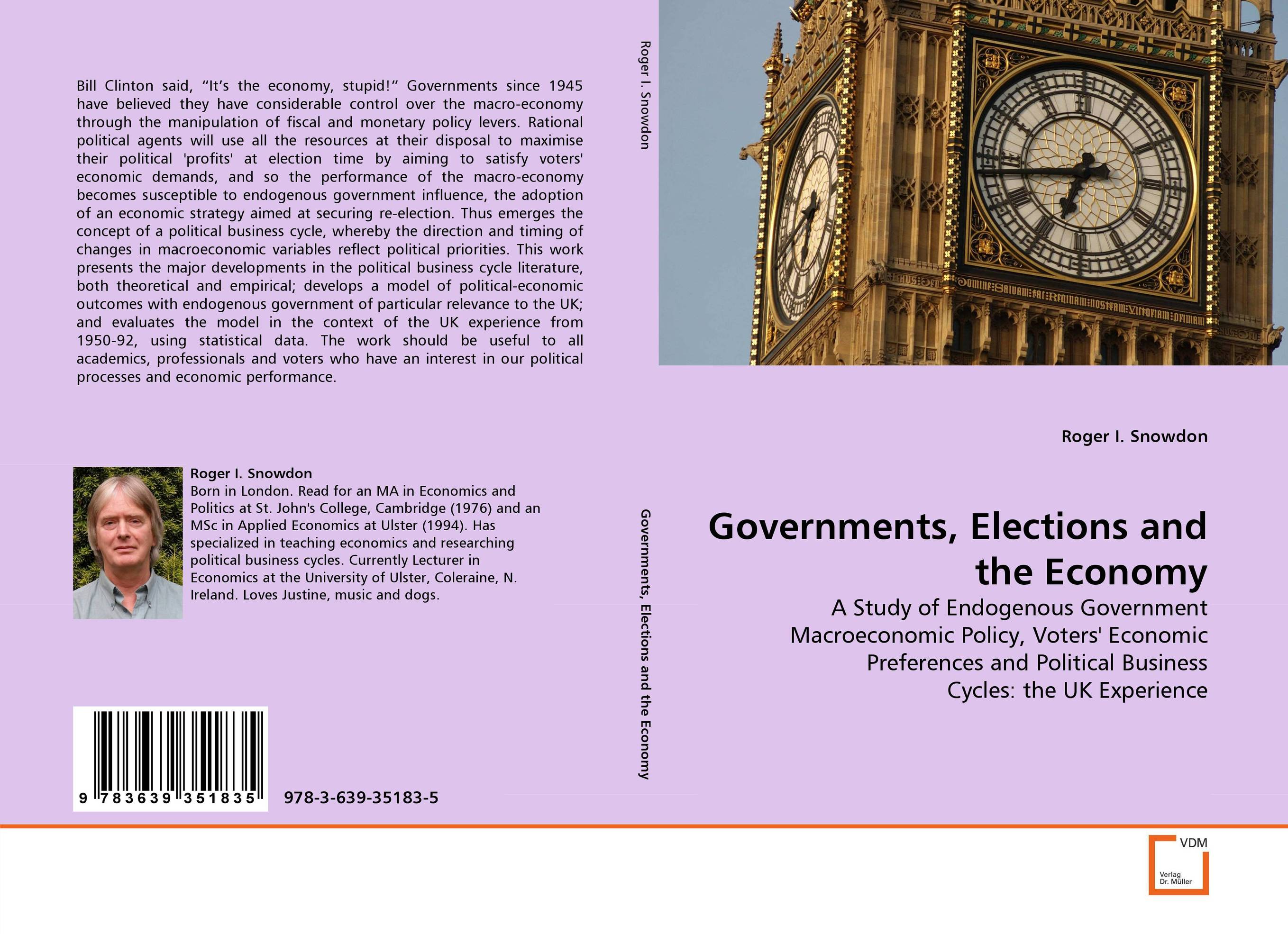 the influence of economic priorities and political policies in the decisions of a government