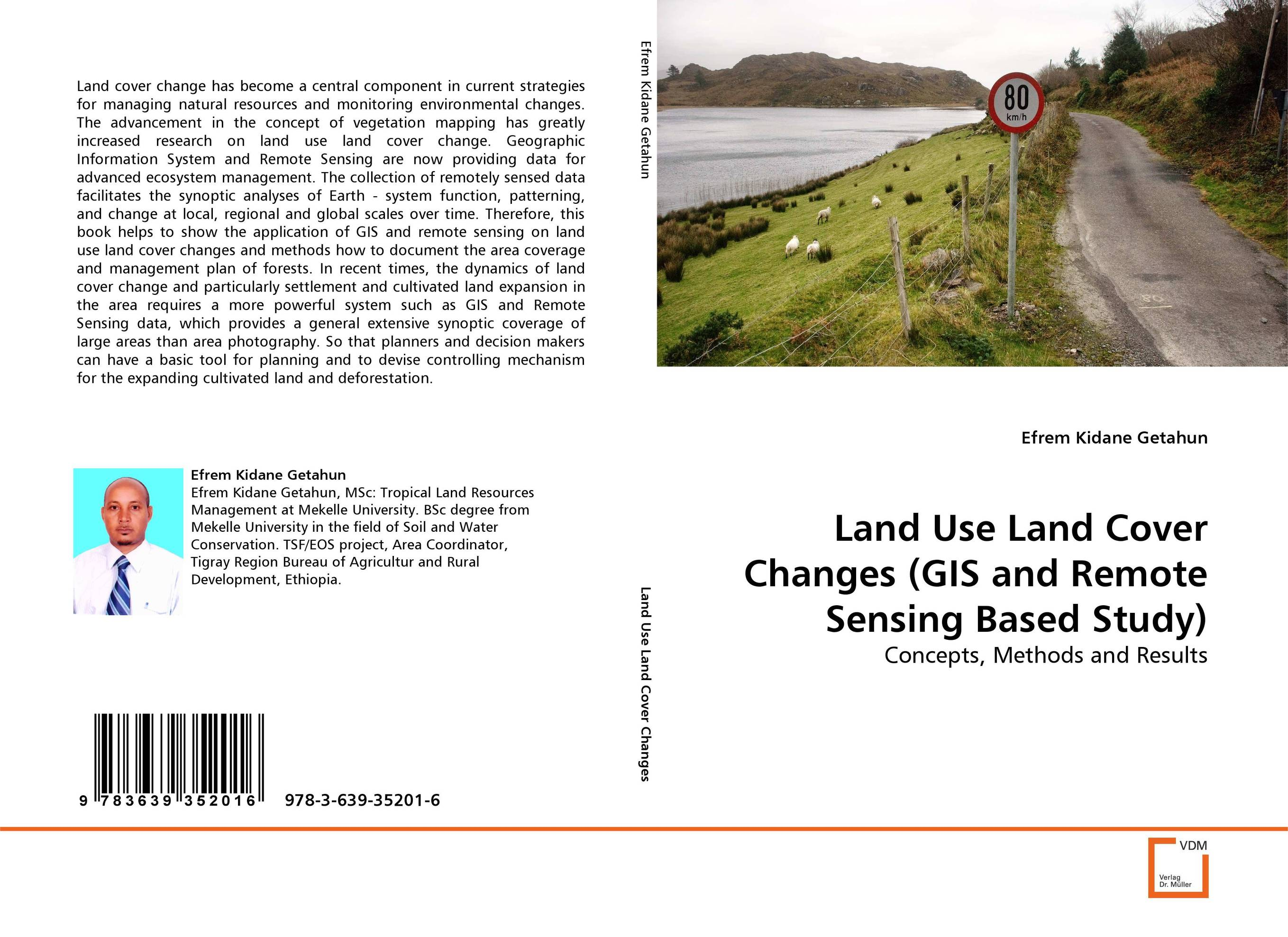 Land Use Land Cover Changes (GIS and Remote Sensing Based Study) geographic information system and remote sensing techniques on