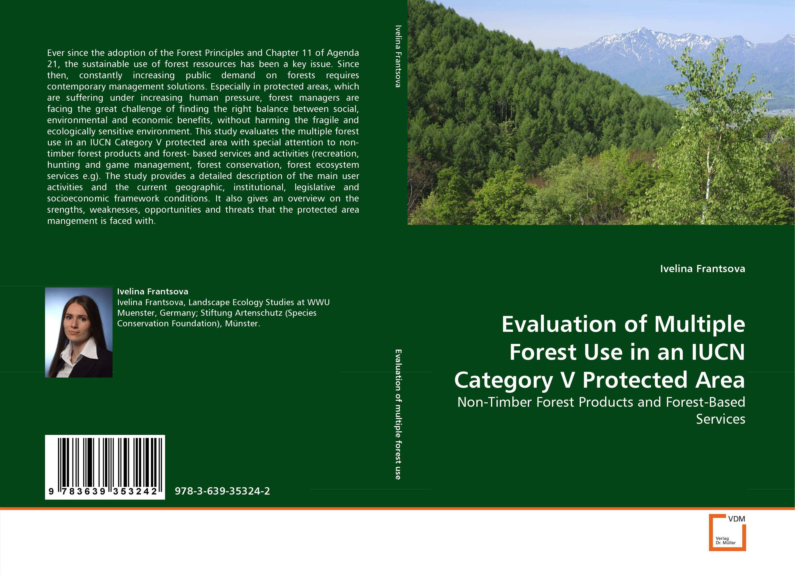 Evaluation of Multiple Forest Use in an IUCN Category V Protected Area