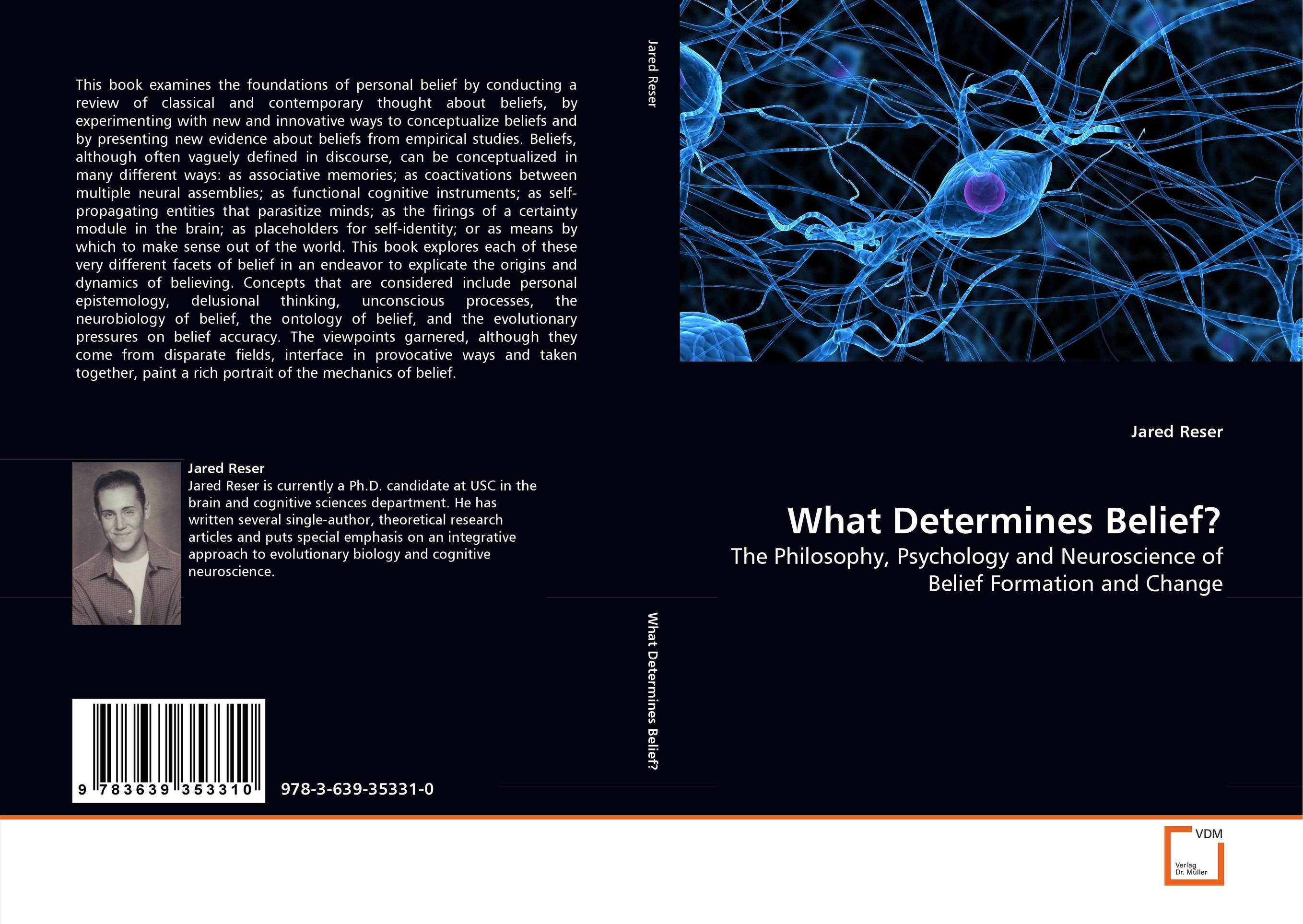What Determines Belief? neurobiology of addictions