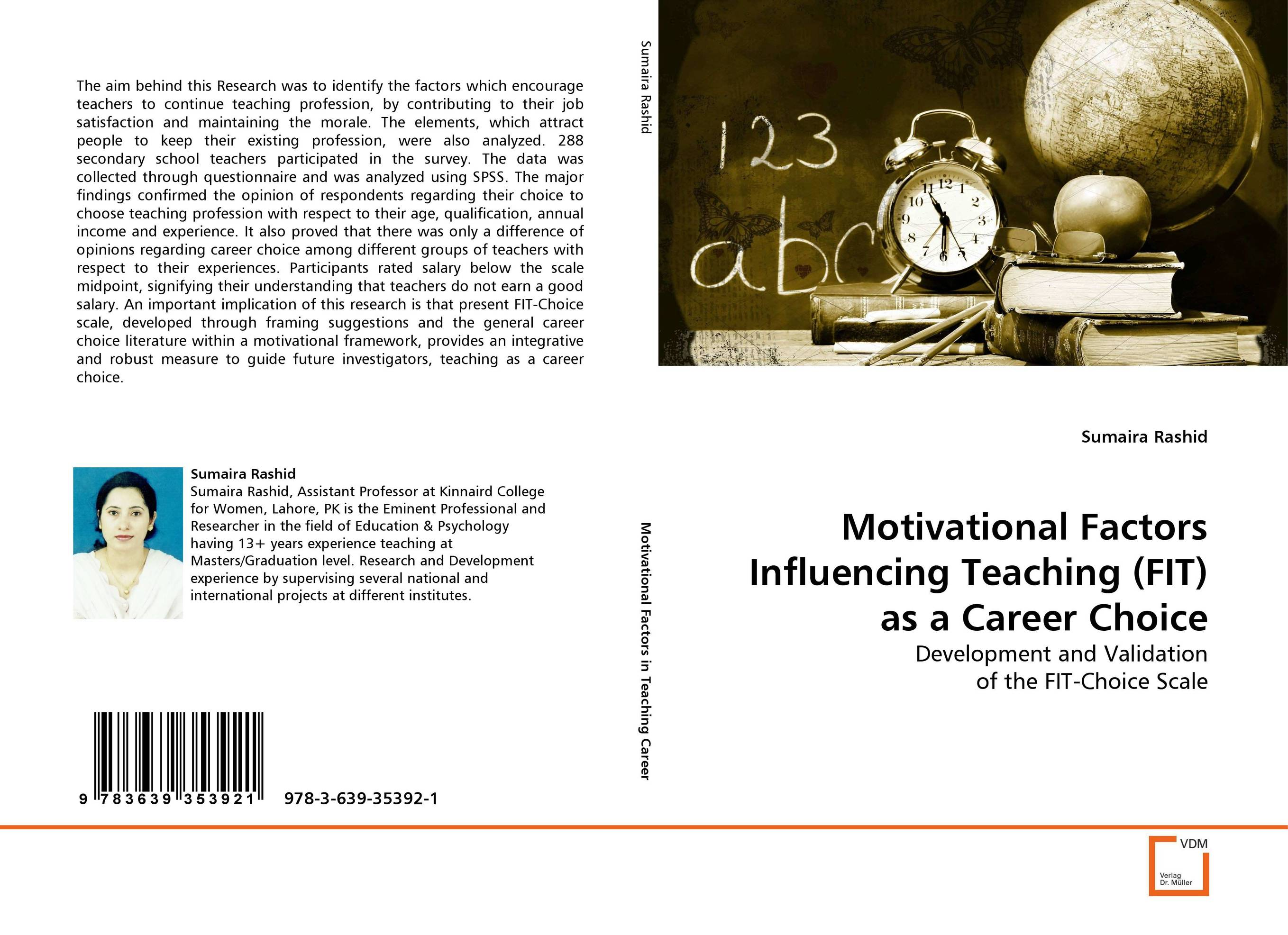 Motivational Factors Influencing Teaching (FIT) as a Career Choice the assistant principalship as a career
