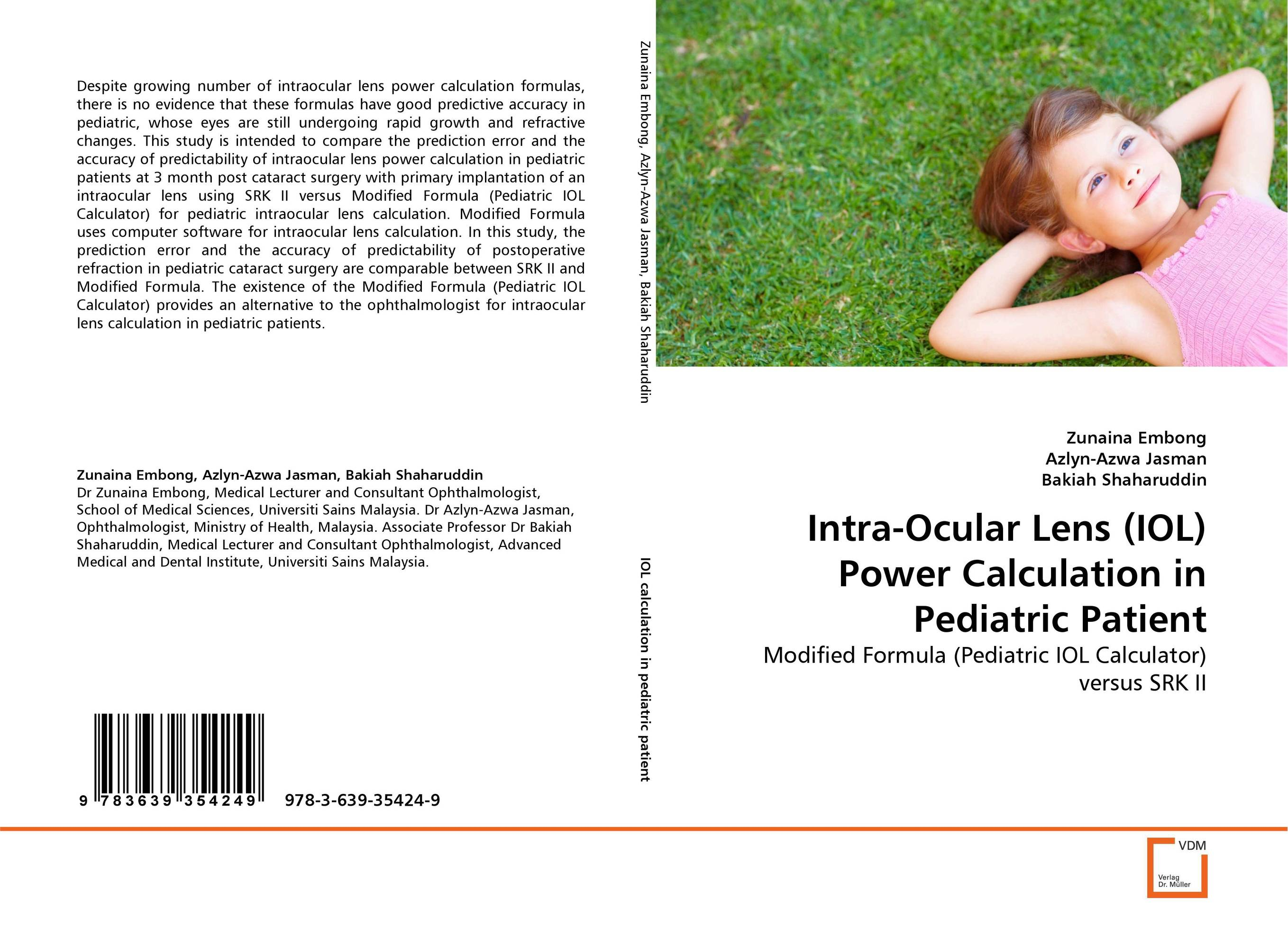 Intra-Ocular Lens (IOL) Power Calculation in Pediatric Patient