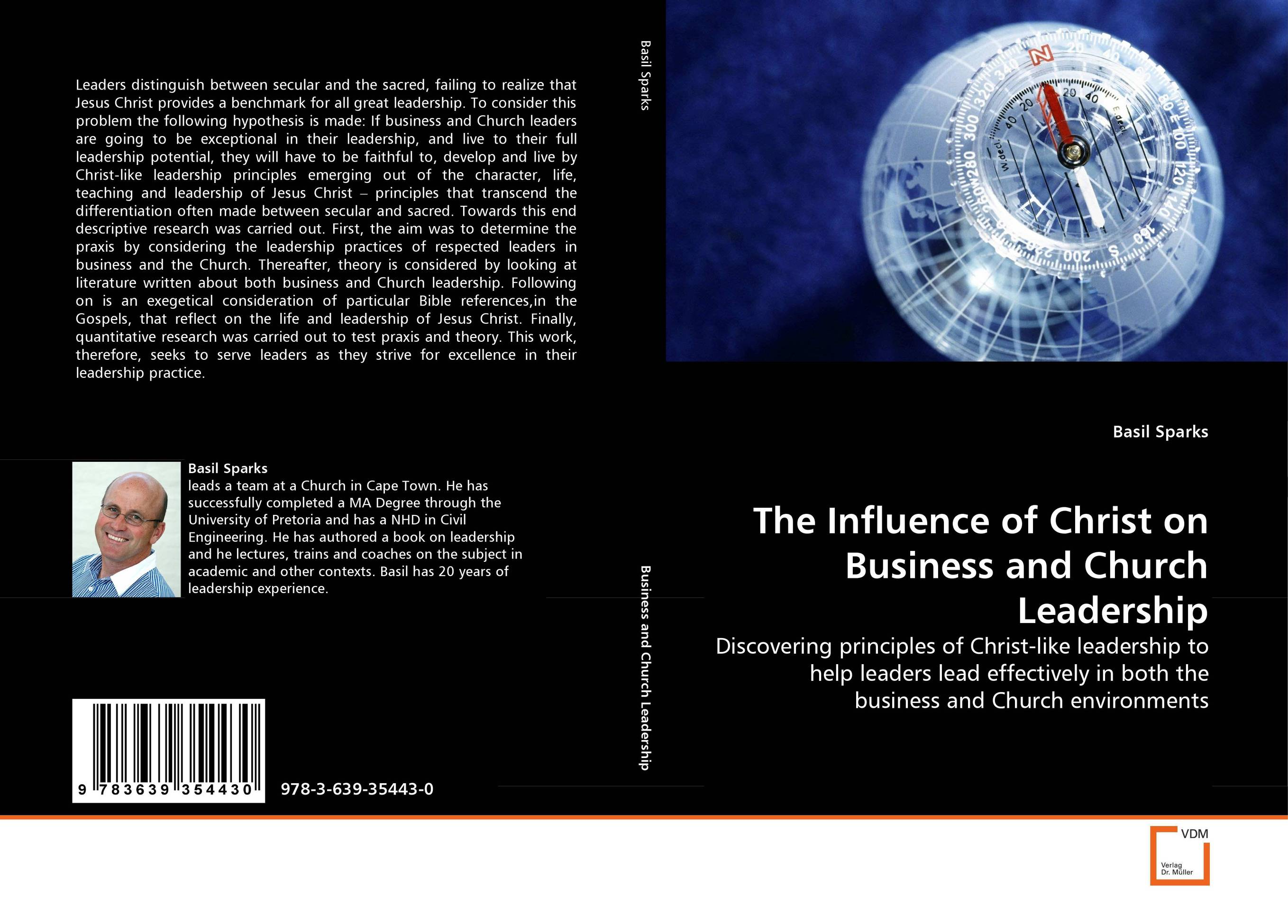 The Influence of Christ on Business and Church Leadership michael bunting extraordinary leadership in australia and new zealand the five practices that create great workplaces