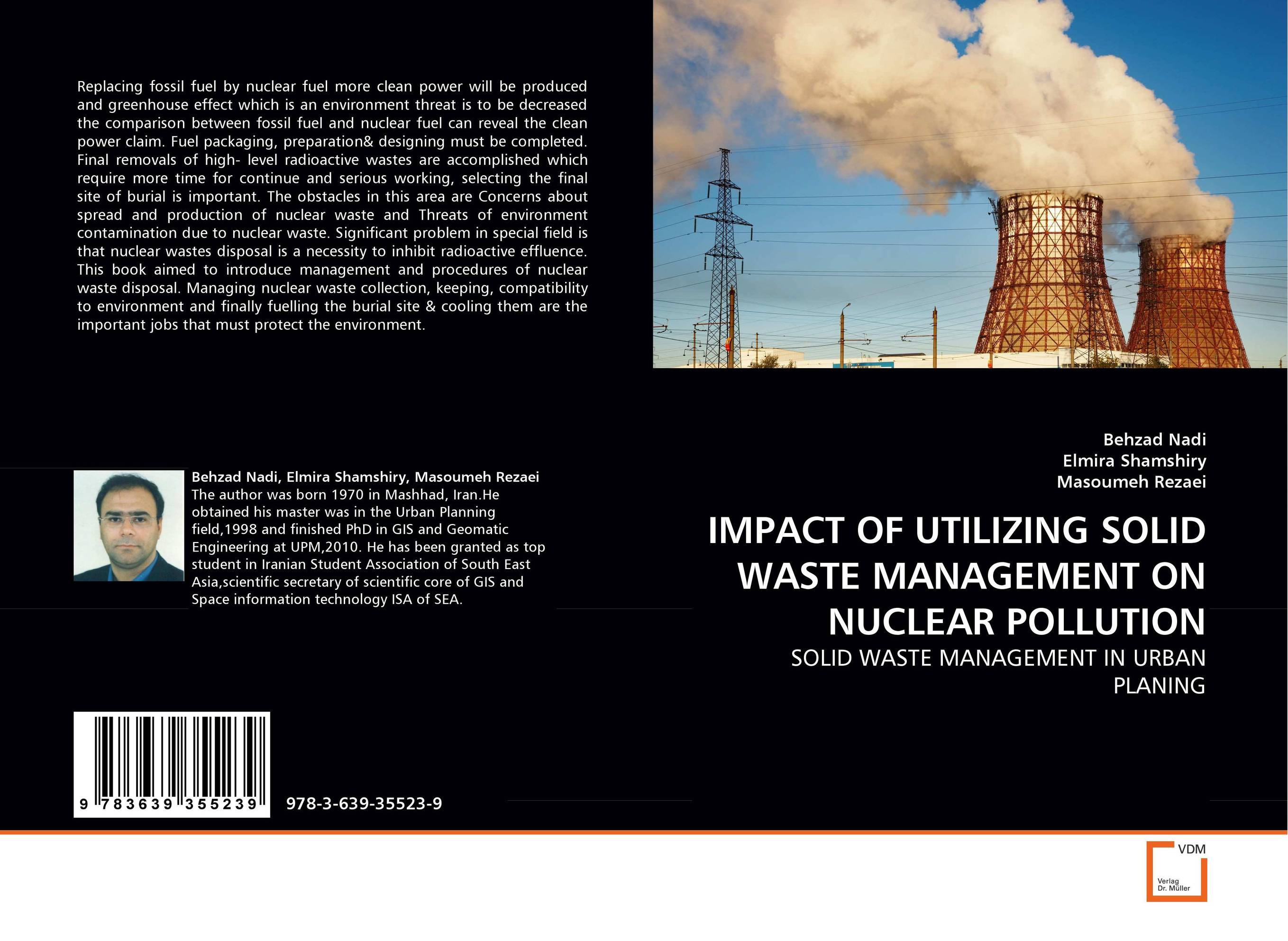 IMPACT OF UTILIZING SOLID WASTE MANAGEMENT ON NUCLEAR POLLUTION india s nuclear bomb – the impact on global proliferation updated edition