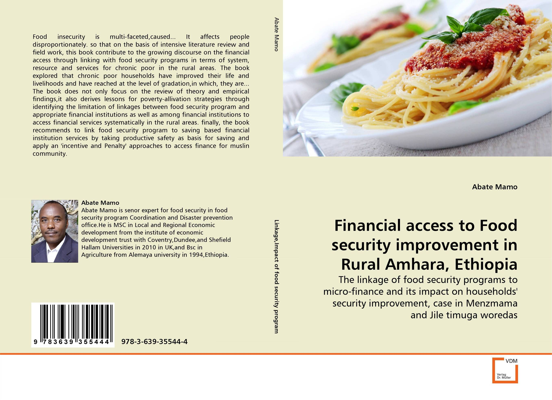 купить Financial access to Food security improvement in Rural Amhara, Ethiopia по цене 5380 рублей
