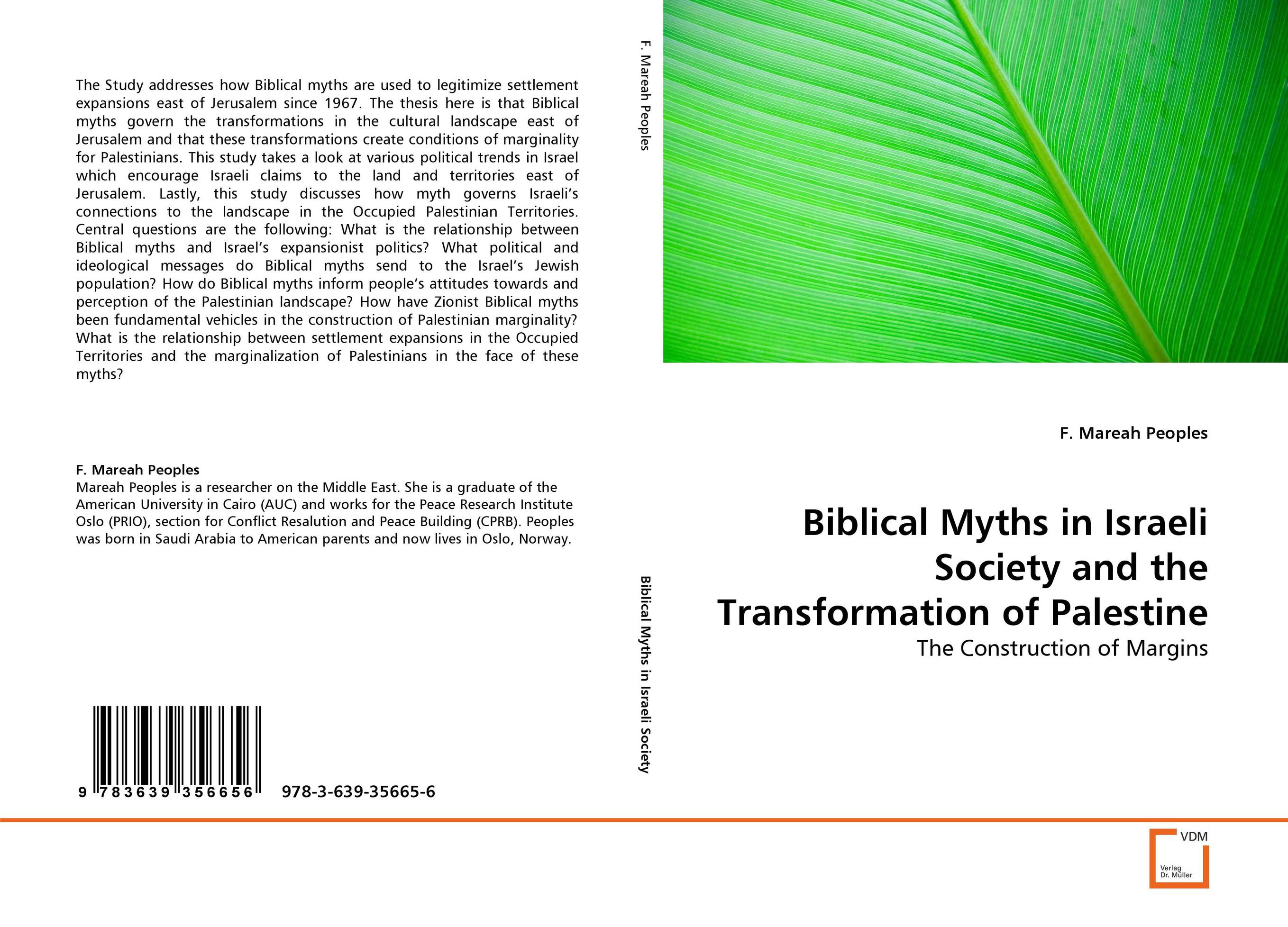 Biblical Myths in Israeli Society and the Transformation of Palestine a study of the religio political thought of abdurrahman wahid