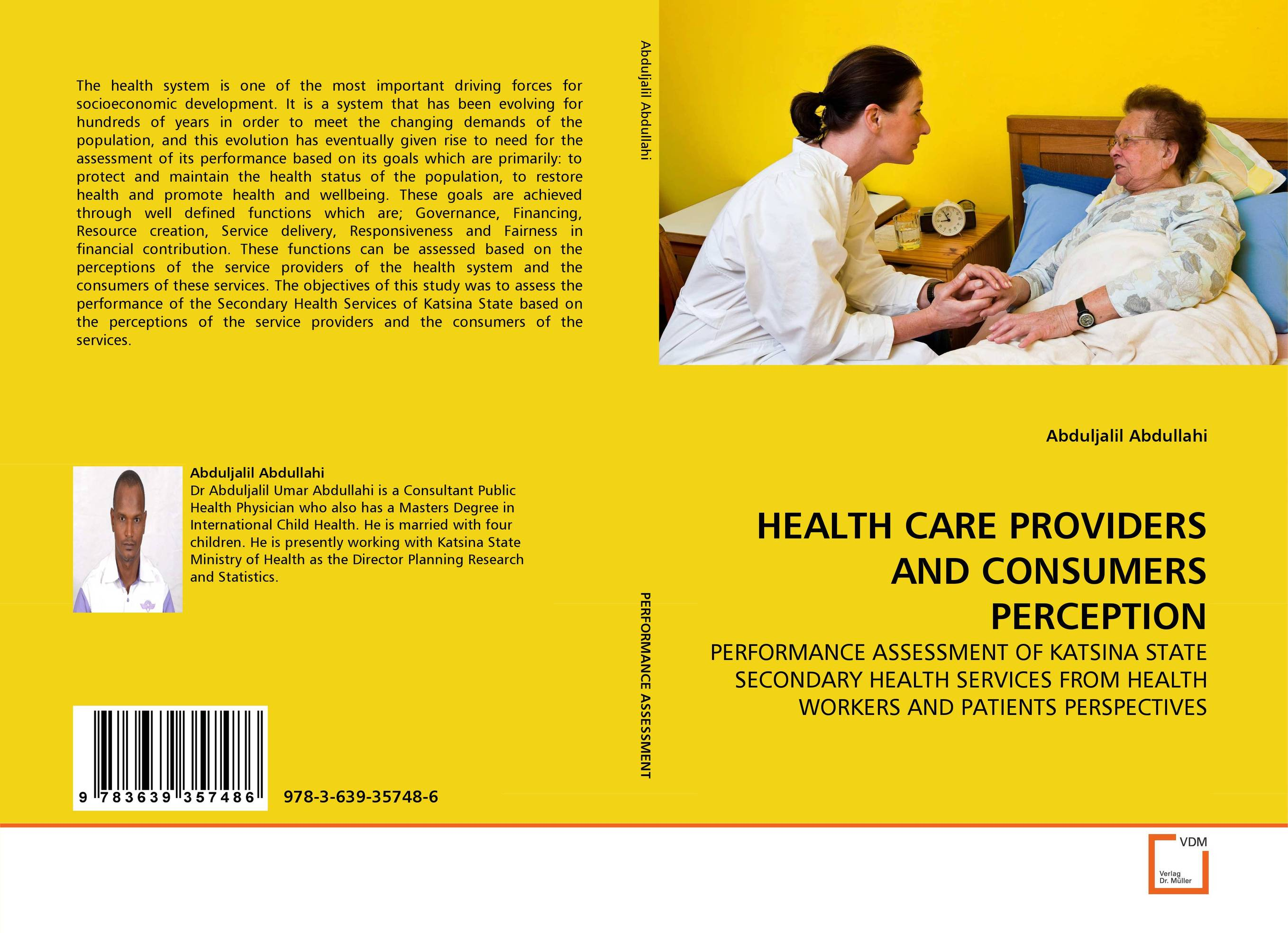 HEALTH CARE PROVIDERS AND CONSUMERS PERCEPTION