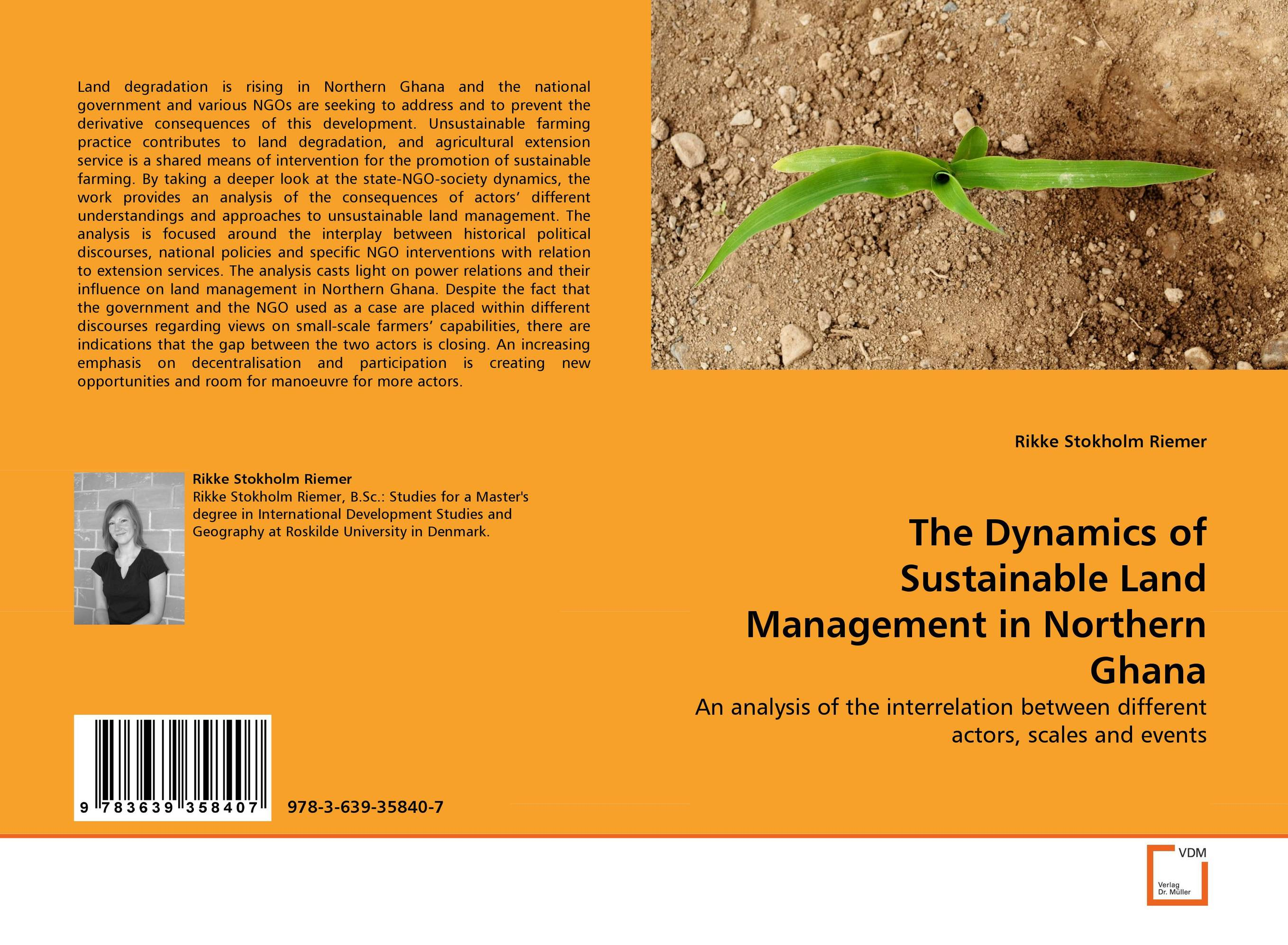 The Dynamics of Sustainable Land Management in Northern Ghana abdul rauf yussif and seidu al hassan entrepreneurial capabilities of shea butter processors in ghana