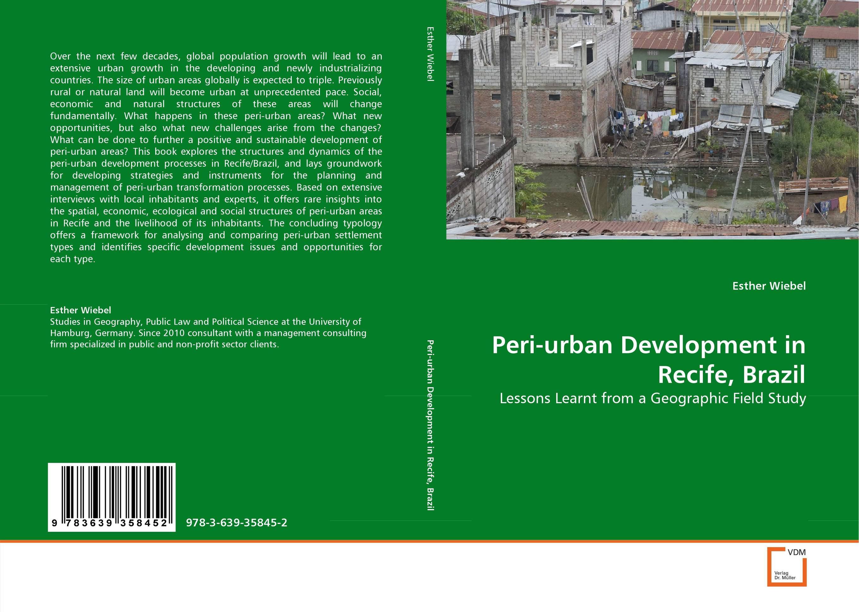 Peri-urban Development in Recife, Brazil psychiatric and physical morbidity in an urban geriatric population