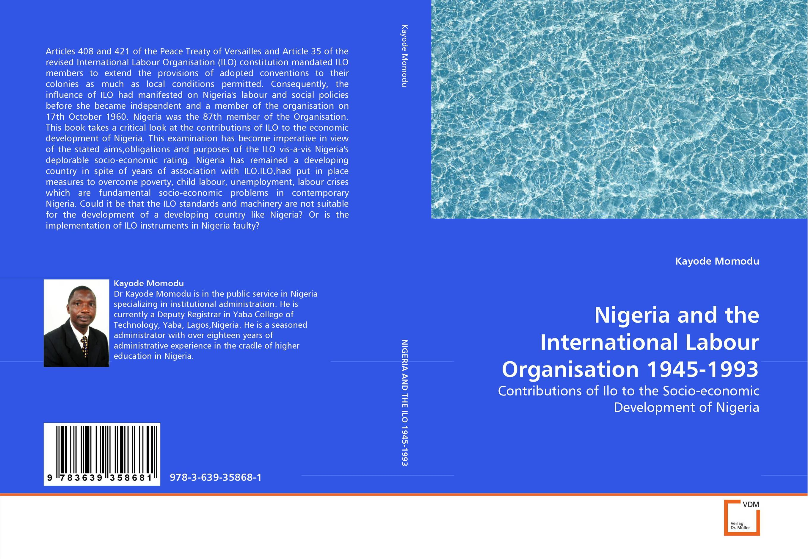 Фото Nigeria and the International Labour Organisation 1945-1993 business and ethics in a country with political socio economic crisis