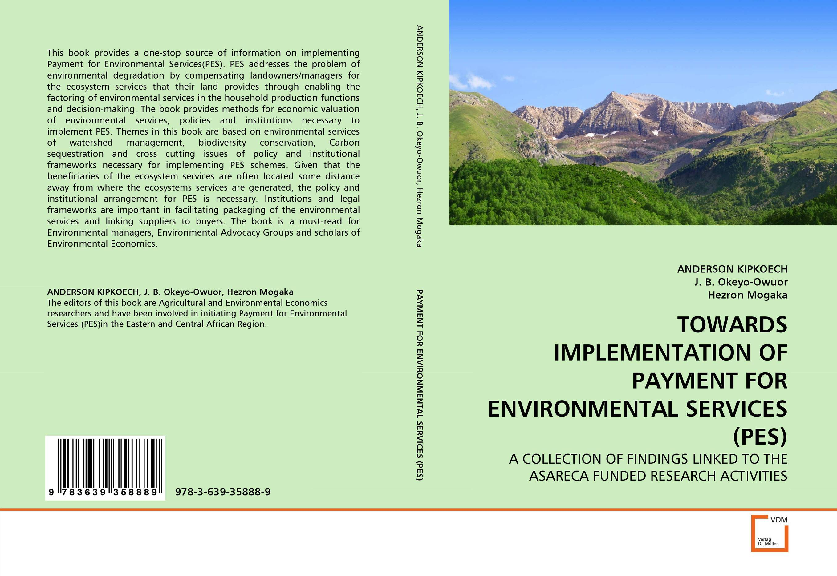 TOWARDS IMPLEMENTATION OF PAYMENT FOR ENVIRONMENTAL SERVICES (PES) a decision support tool for library book inventory management