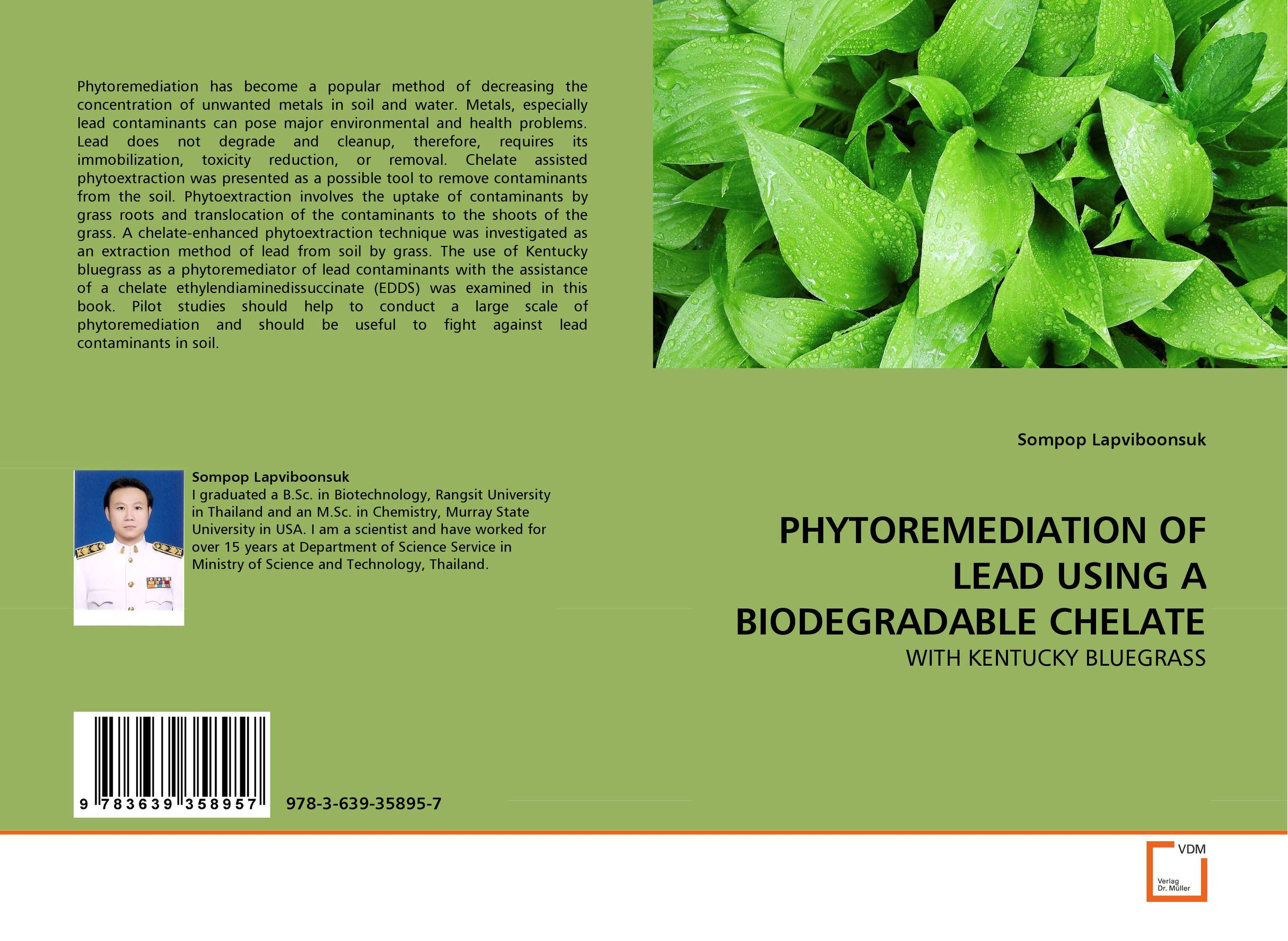 PHYTOREMEDIATION OF LEAD USING A BIODEGRADABLE CHELATE developments in surface contamination and cleaning methods for removal of particle contaminants