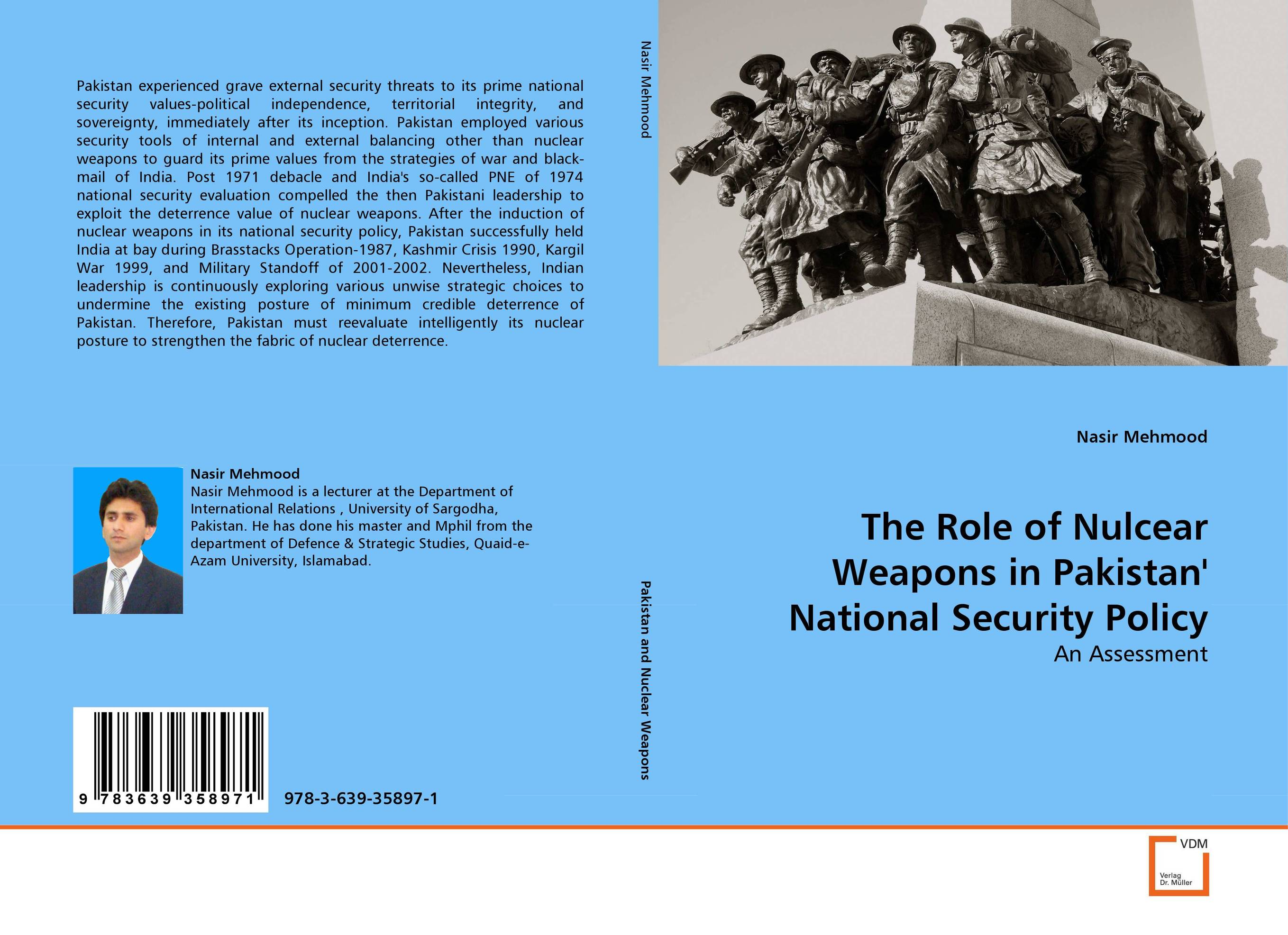 The Role of Nulcear Weapons in Pakistan'' National Security Policy secret weapons – defenses of insects spiders scorpions and other many–legged creatures