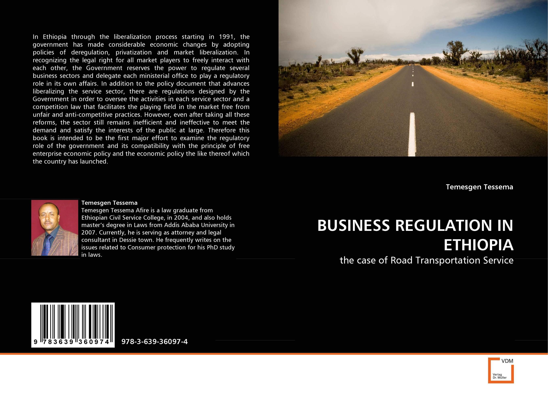 BUSINESS REGULATION IN ETHIOPIA delegate