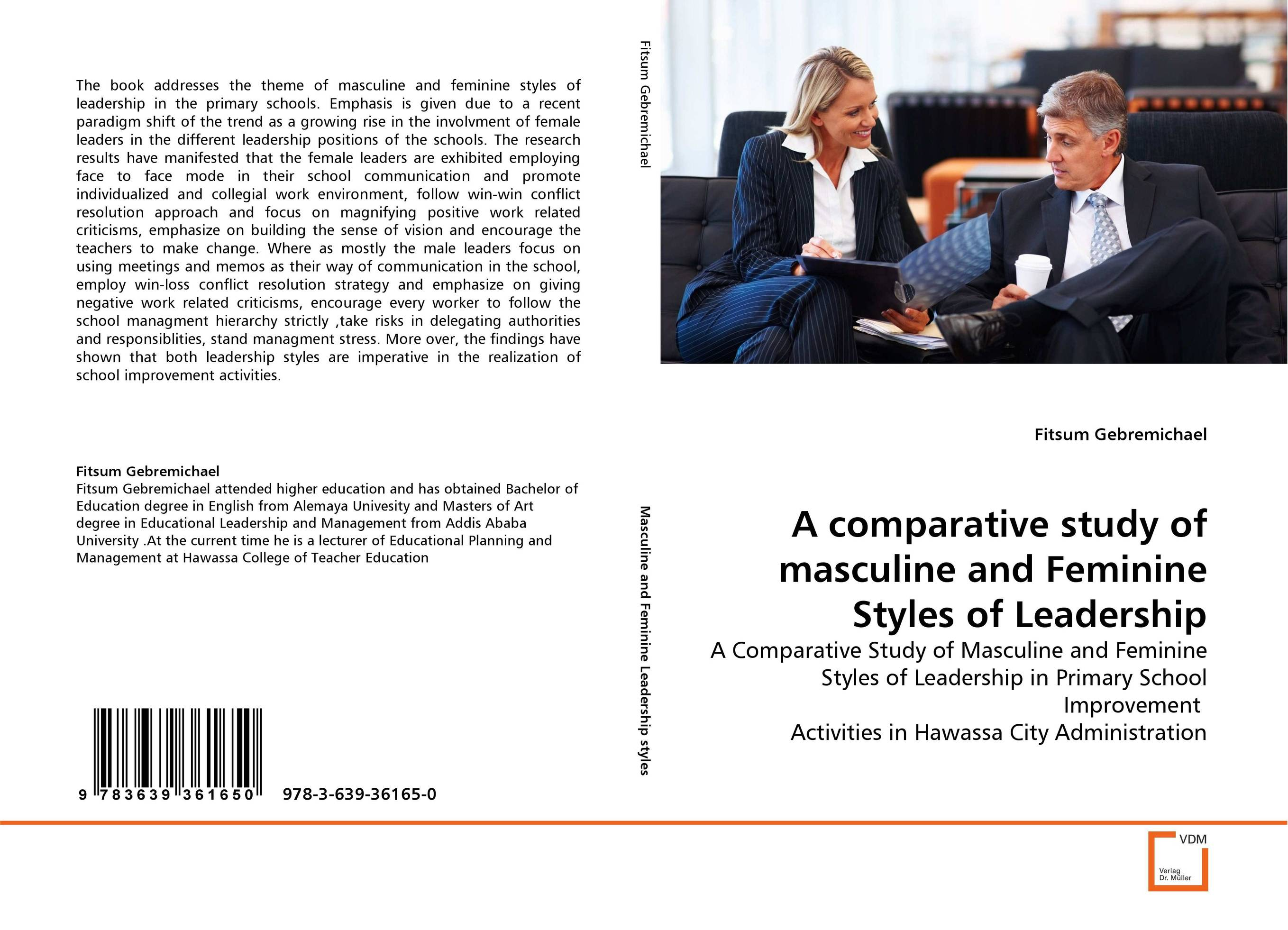 A comparative study of masculine and Feminine Styles of Leadership leadership the importance of communication and sensemaking