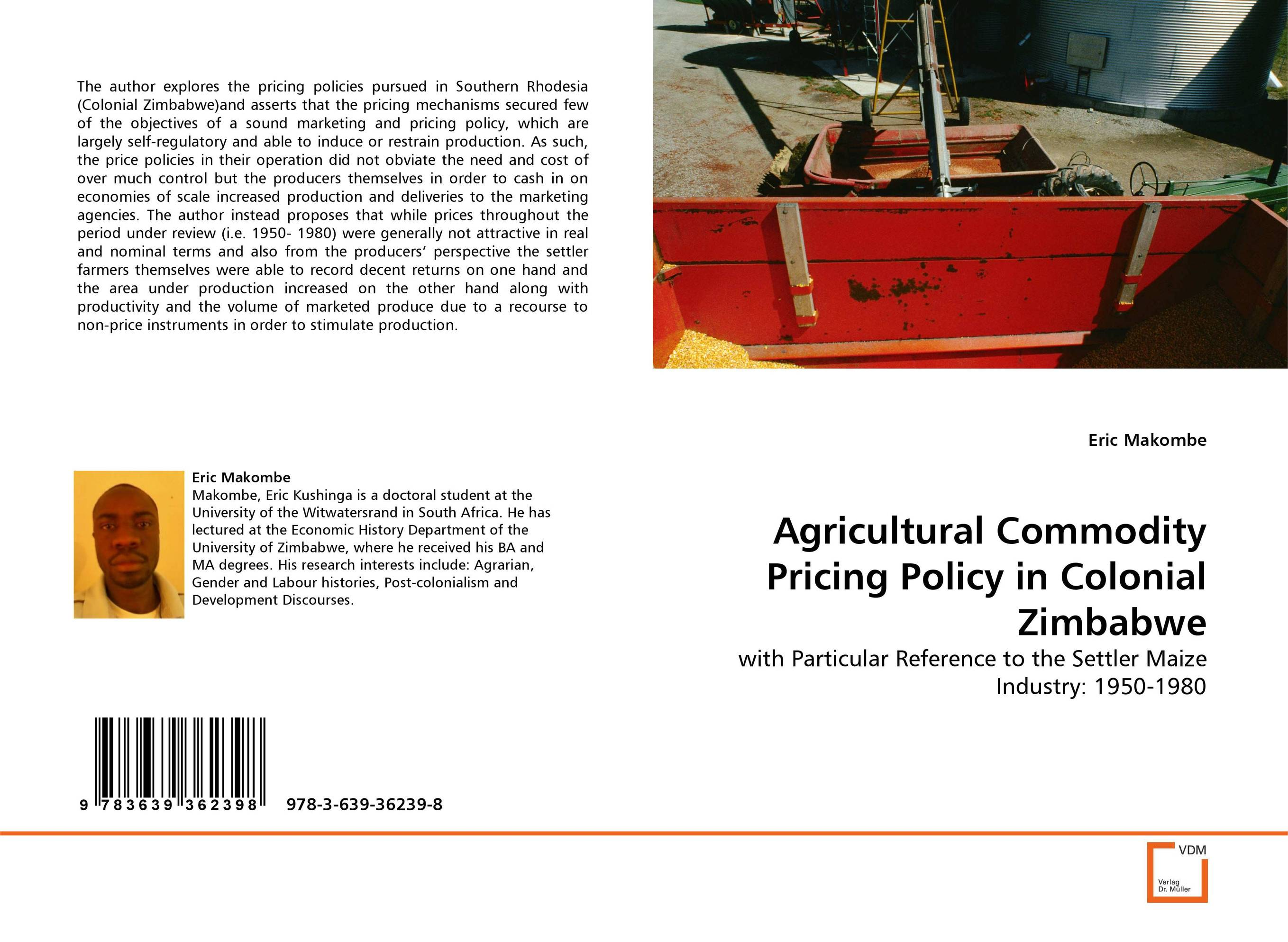 Agricultural Commodity Pricing Policy in Colonial Zimbabwe cold storage accessibility and agricultural production by smallholders