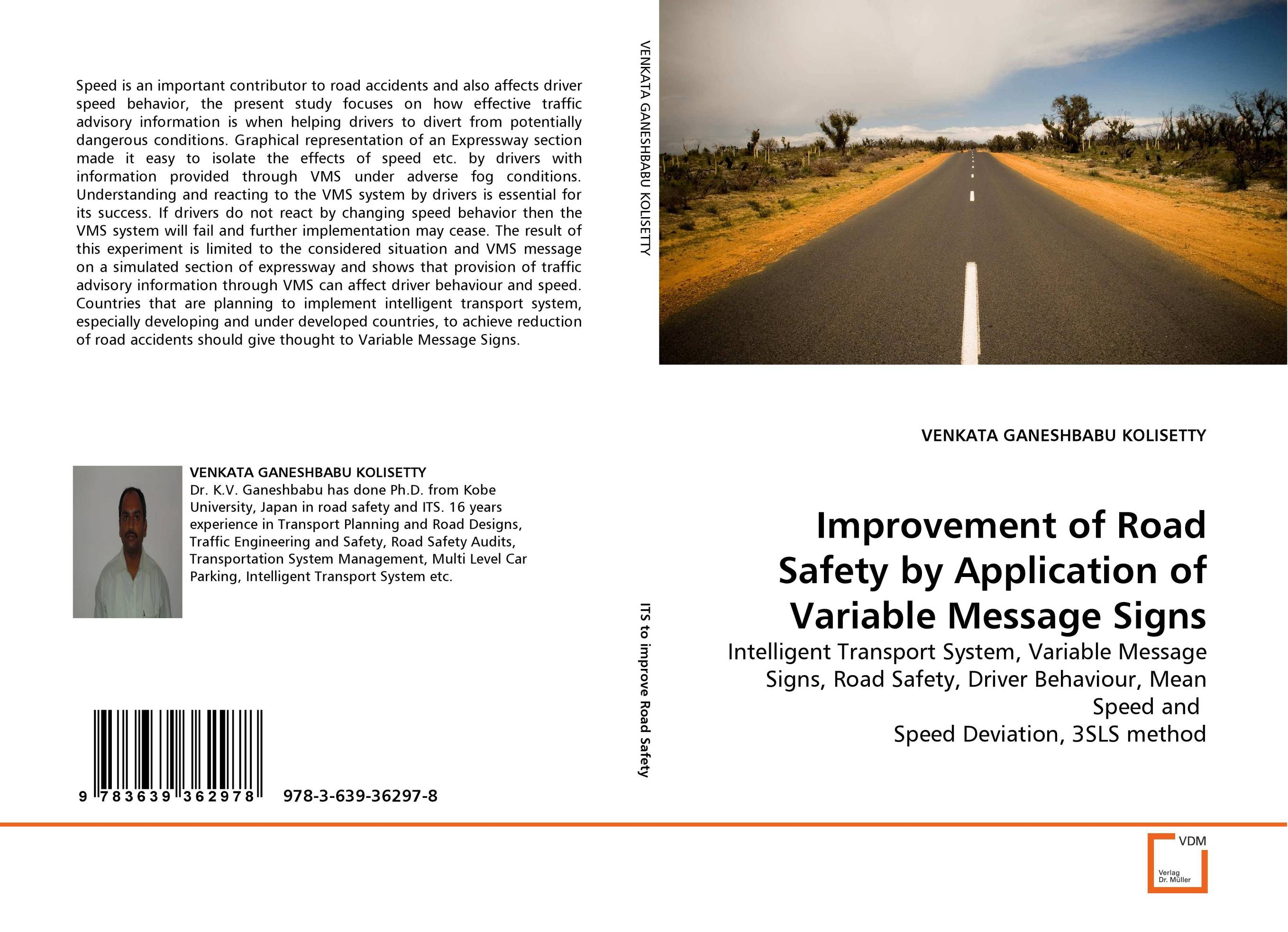 Improvement of Road Safety by Application of Variable Message Signs led radar signs speed sensor variable message signs traffic management