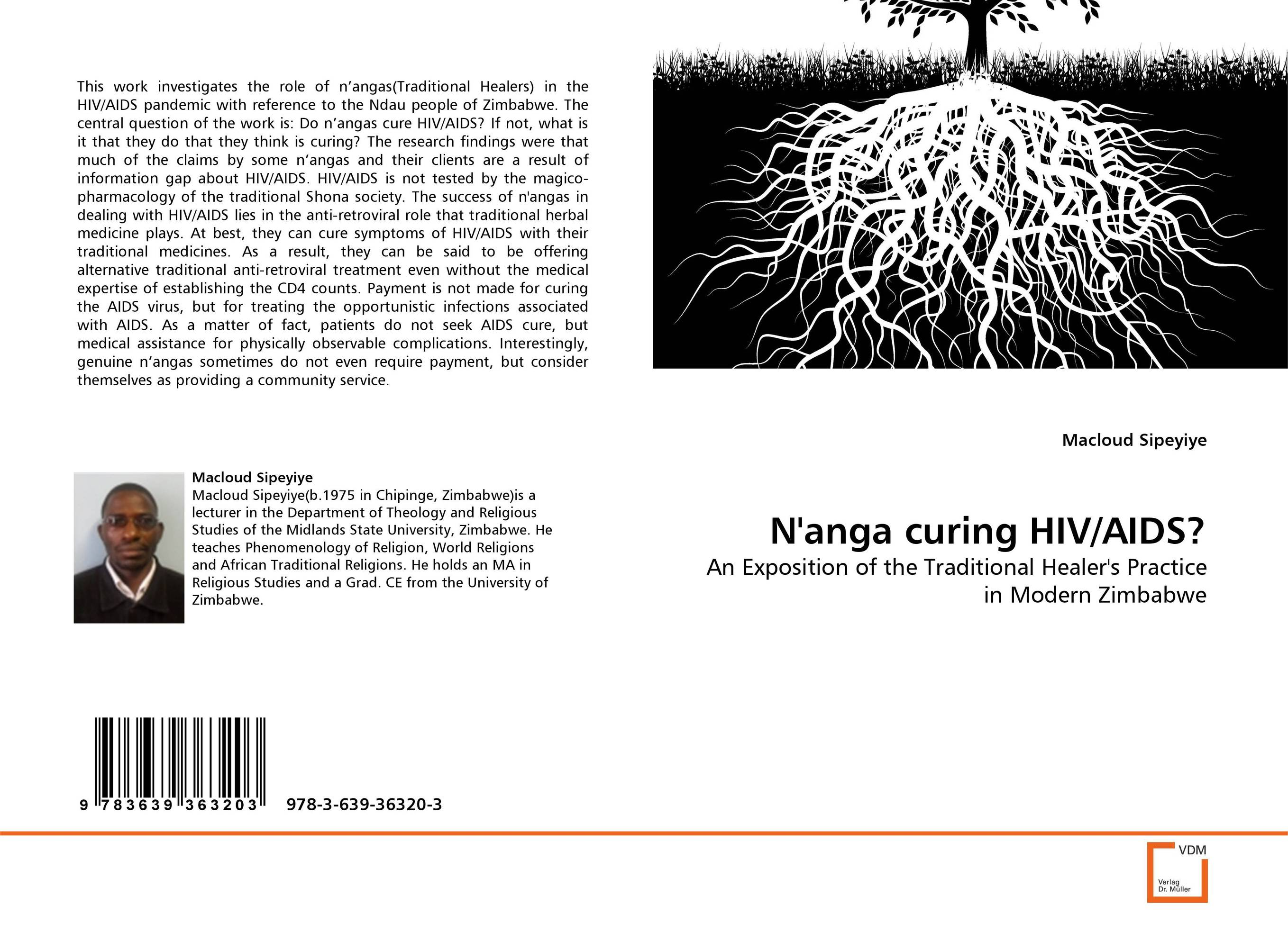 N''anga curing HIV/AIDS? the profiles of hiv aids patients with dvt