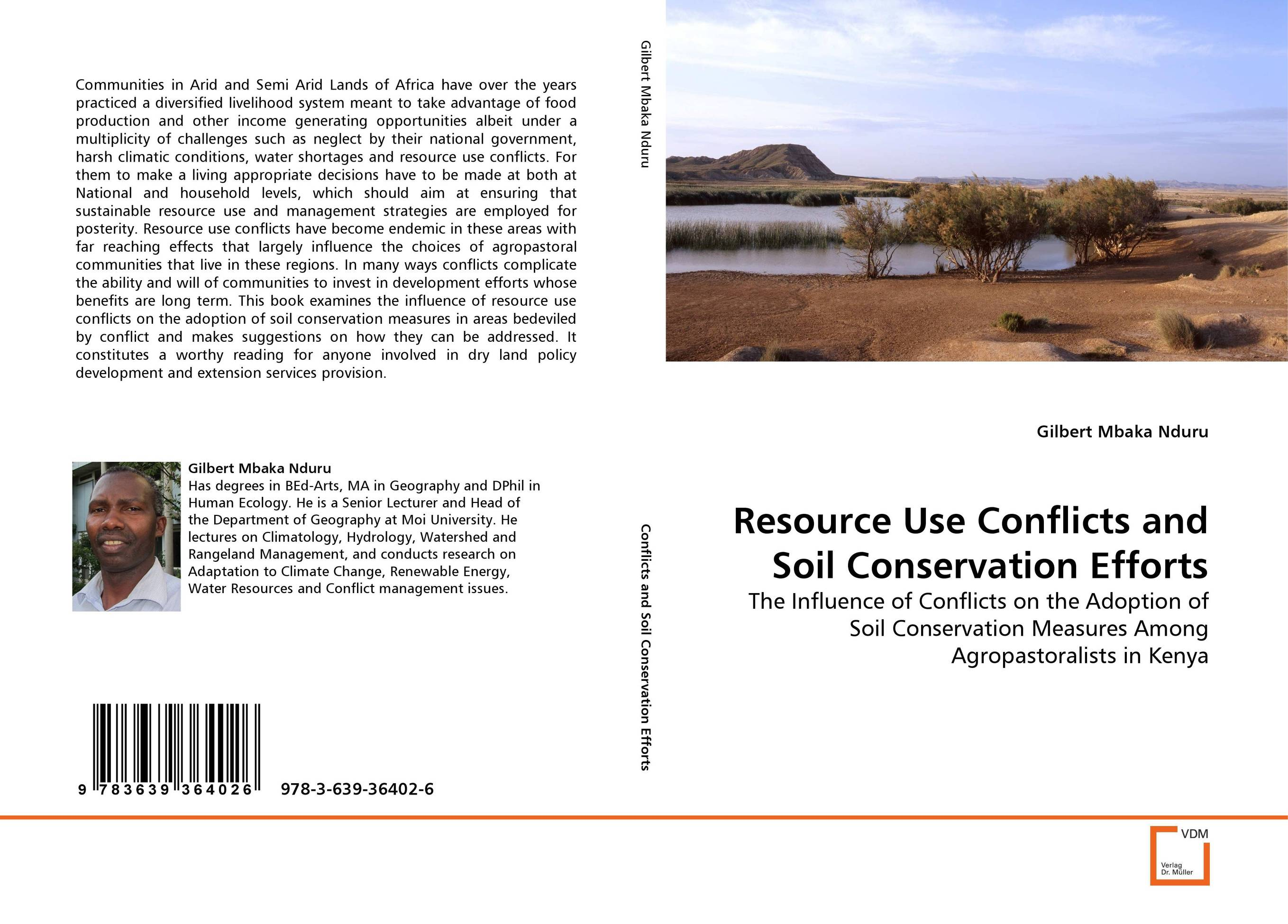 Resource Use Conflicts and Soil Conservation Efforts farm level adoption of water system innovations in semi arid areas
