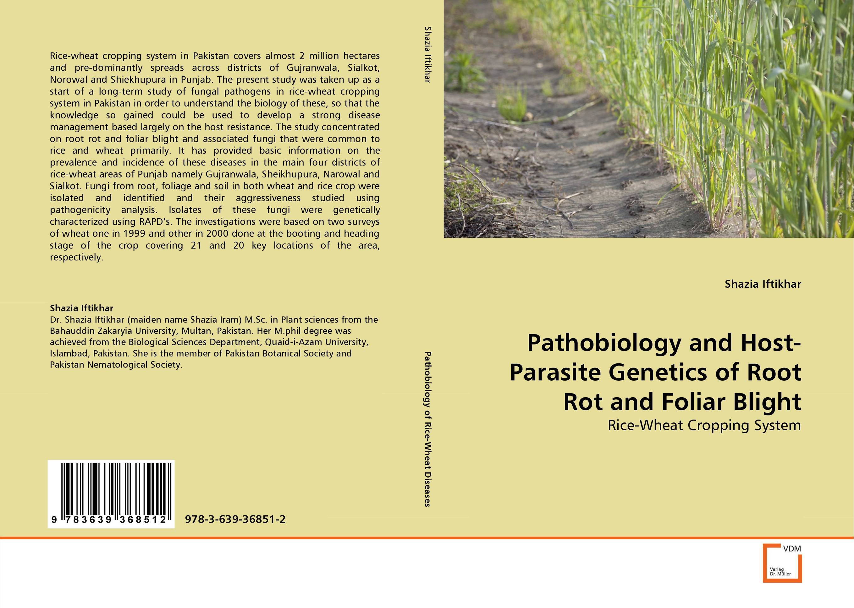 Pathobiology and Host-Parasite Genetics of Root Rot and Foliar Blight zero tillage technology in rice wheat cropping system of pakistan