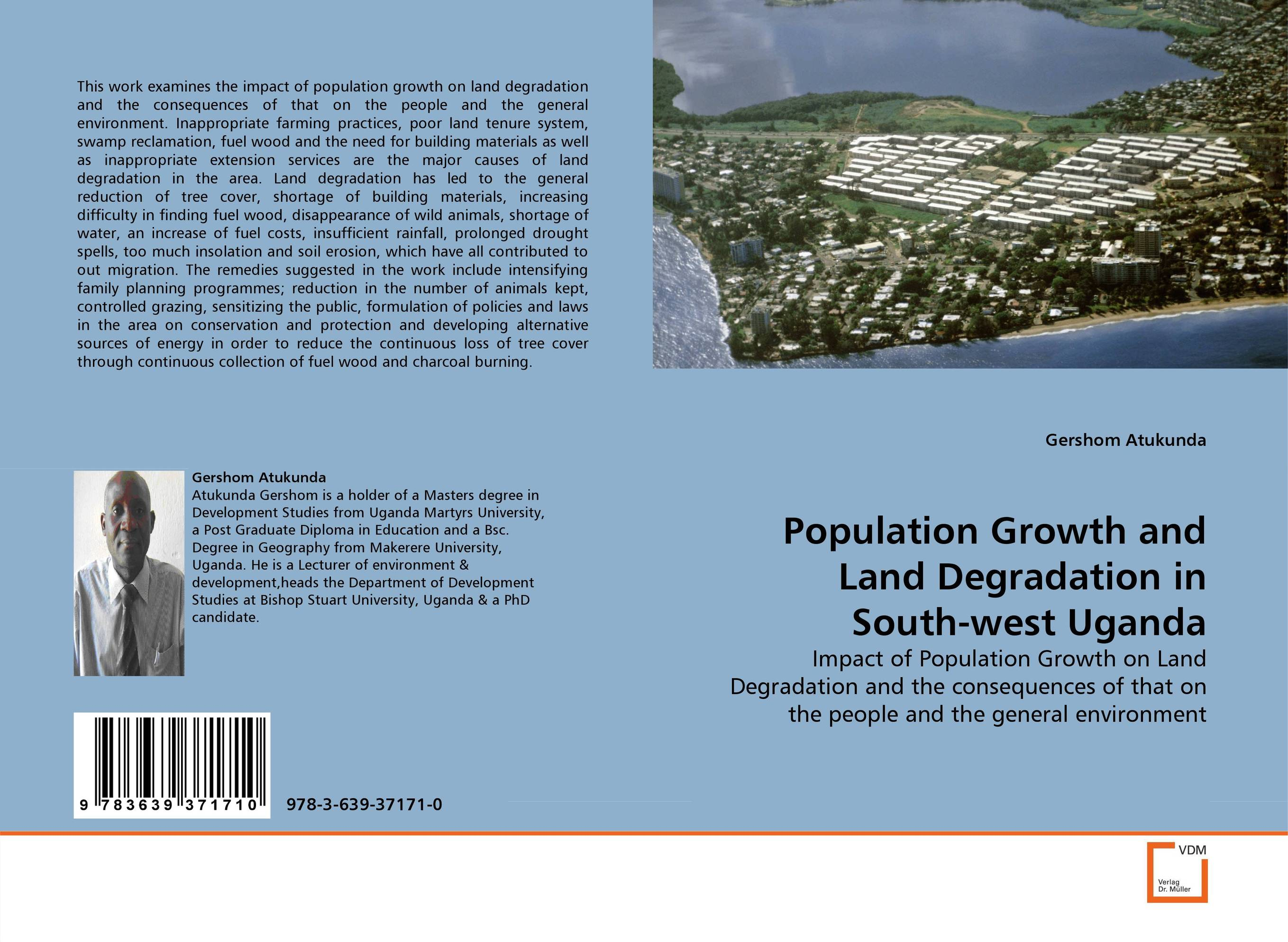Population Growth and Land Degradation in South-west Uganda land degradation assessment using geospatial technique