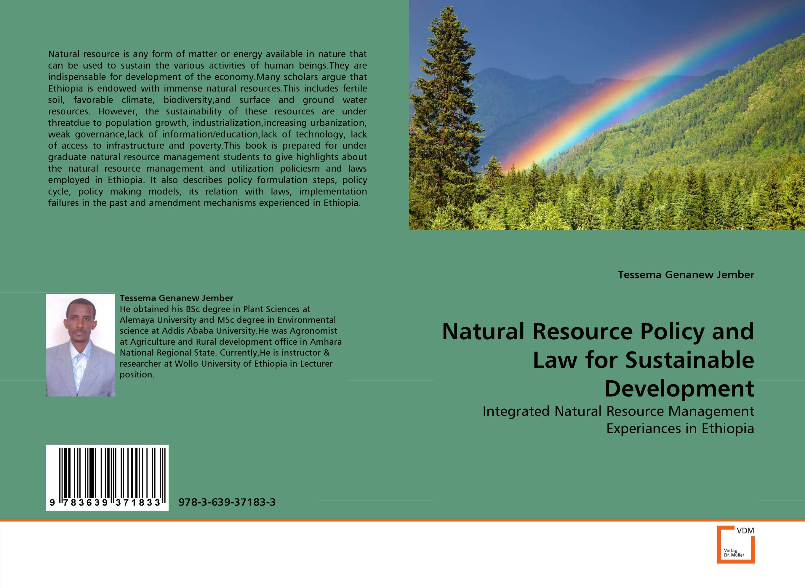 Natural Resource Policy and Law for Sustainable Development natural resource economics issues analysis and policy
