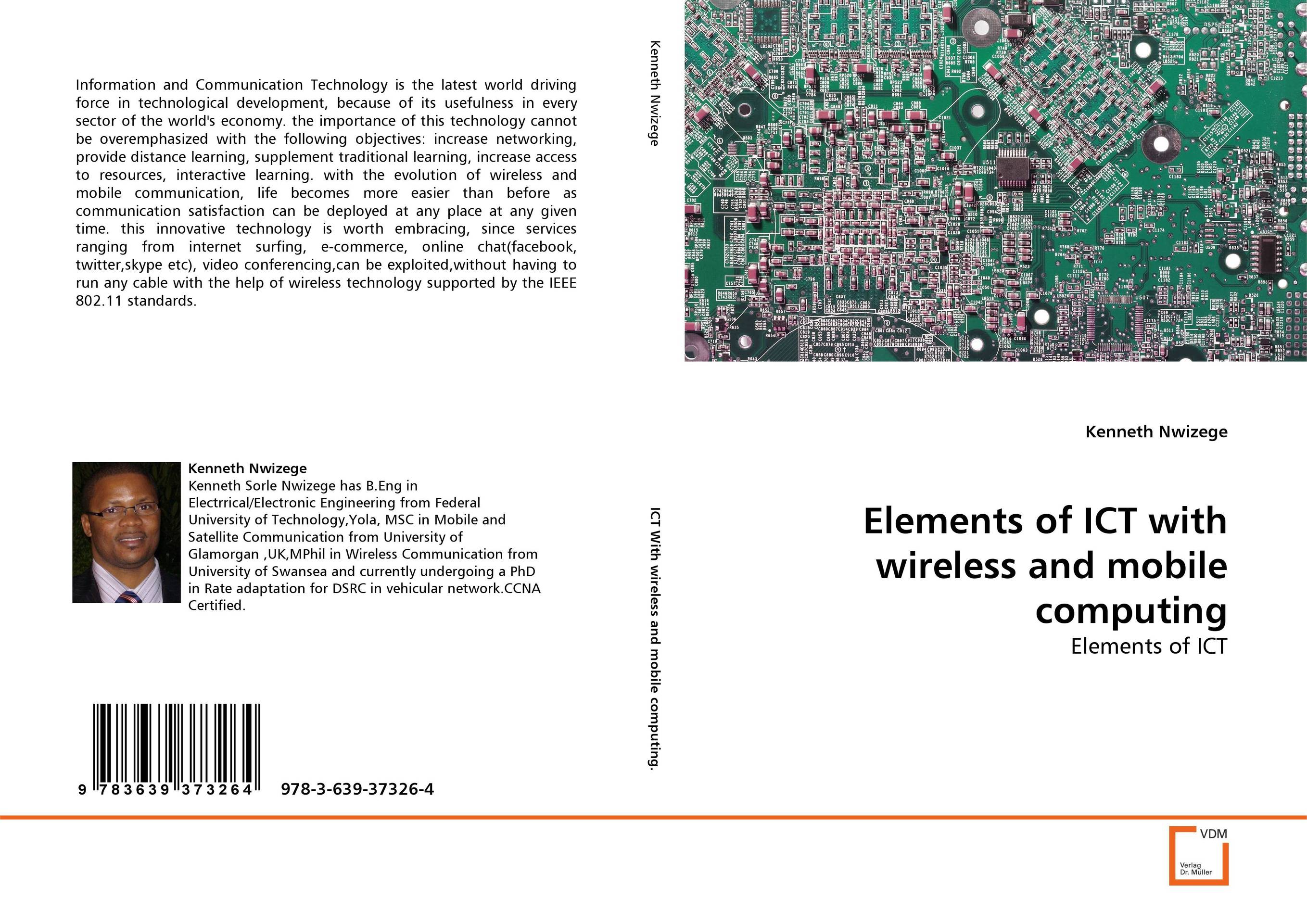 ELEMENTS OF ICT WITH WIRELESS AND MOBILE COMPUTING
