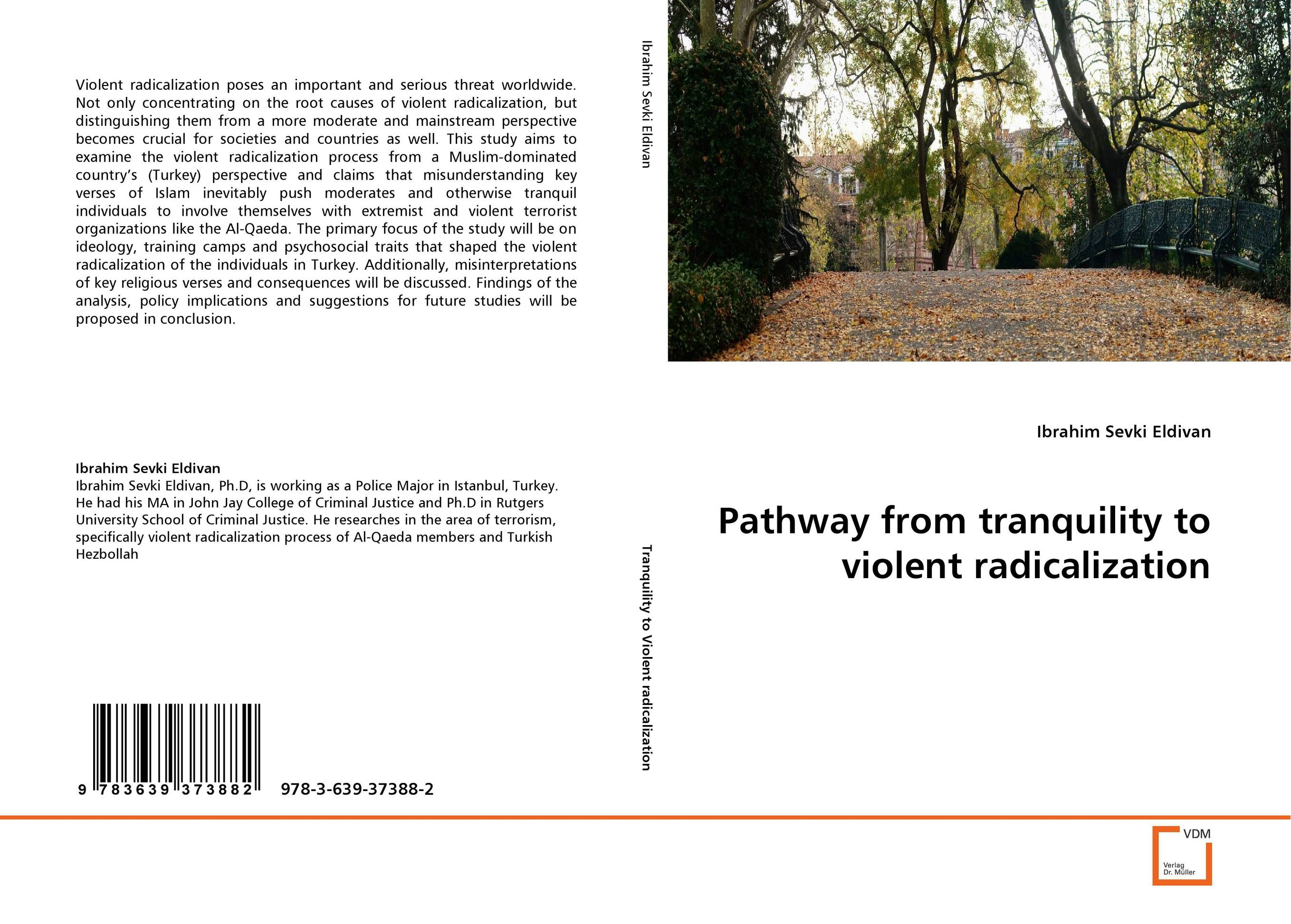 Pathway from tranquility to violent radicalization a child s garden of verses