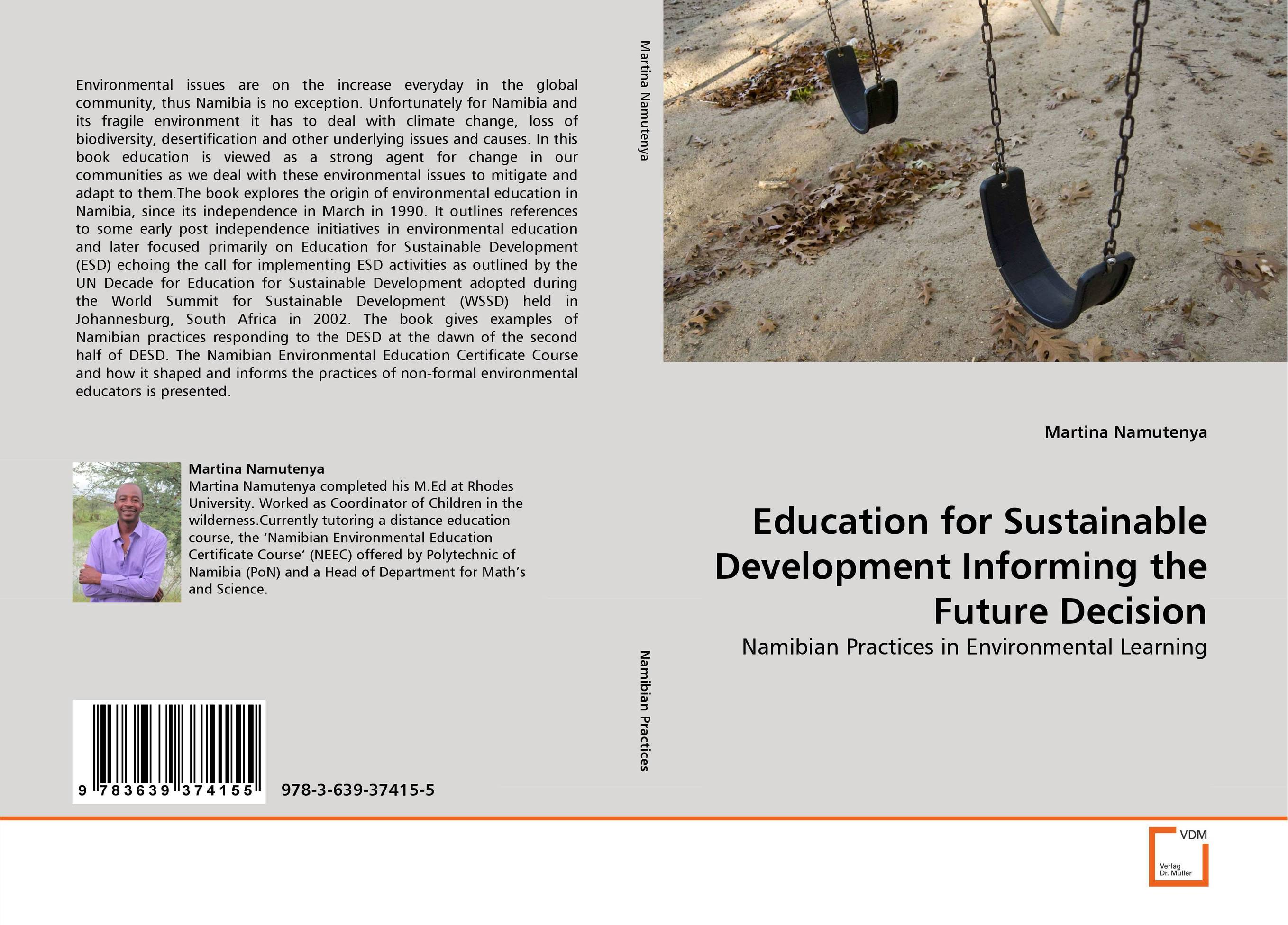 Education for Sustainable Development Informing the Future Decision environmental ethics and sustainable development