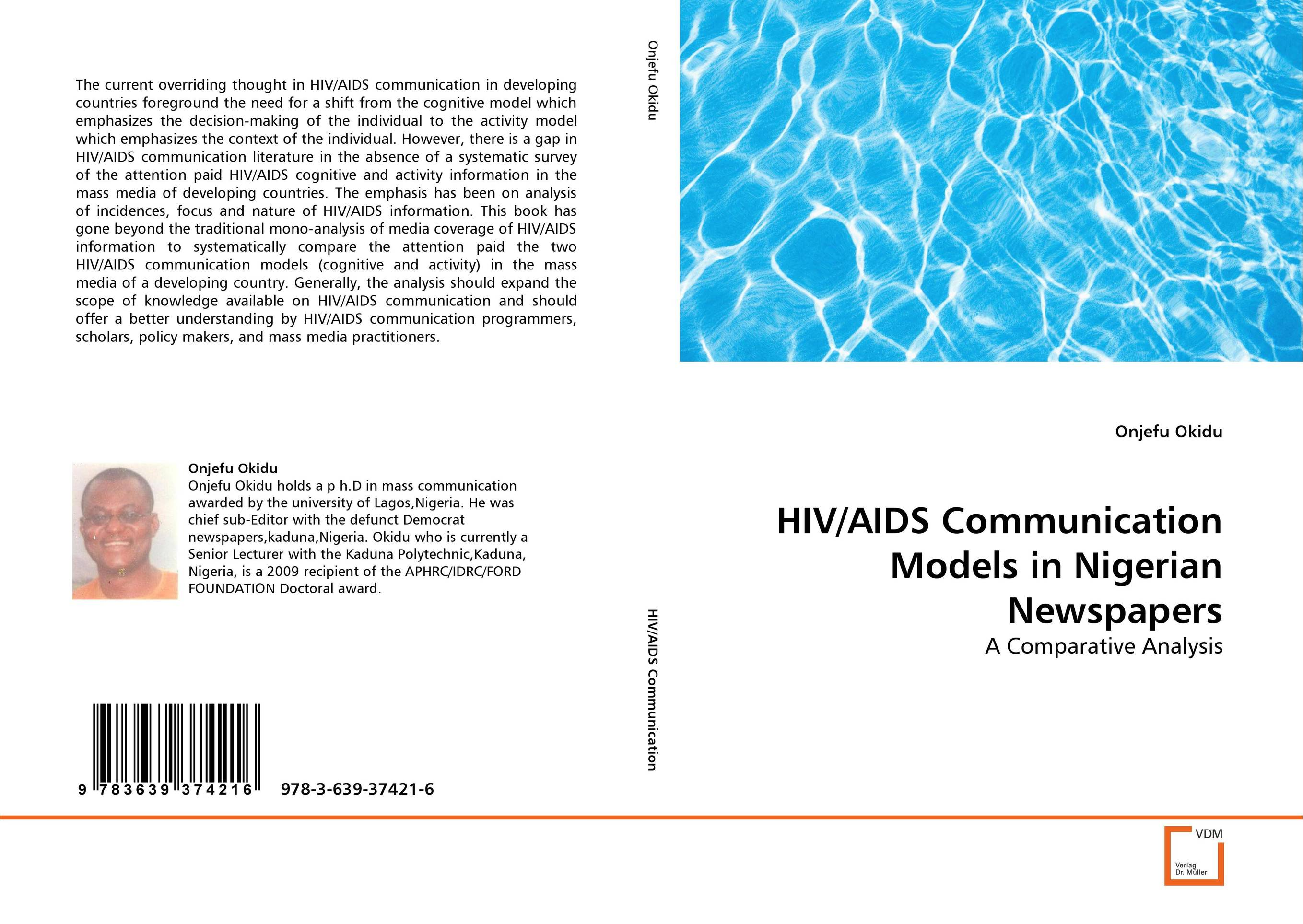 HIV/AIDS Communication Models in Nigerian Newspapers survival analysis and stochastic modelling on hiv aids data
