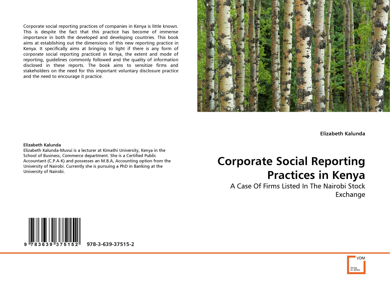 Corporate Social Reporting Practices in Kenya corporate real estate management in tanzania