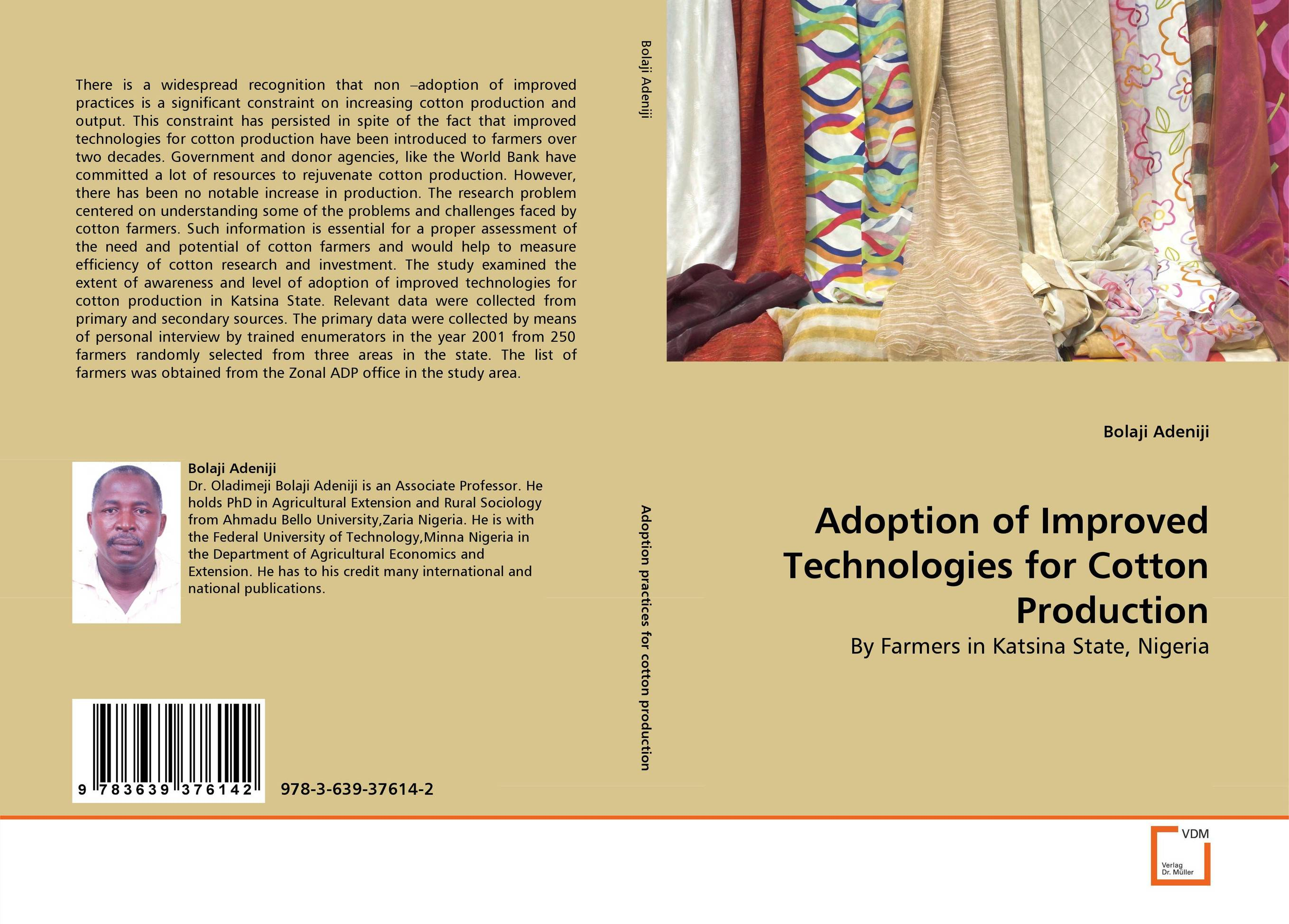 Adoption of Improved Technologies for Cotton Production critical analysis of adoption of improved fisheries technologies