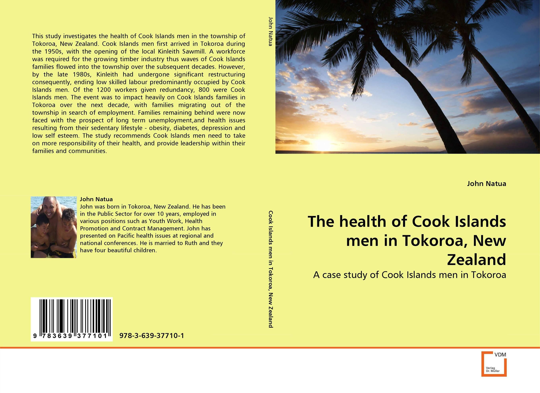 The health of Cook Islands men in Tokoroa, New Zealand islands in the stream