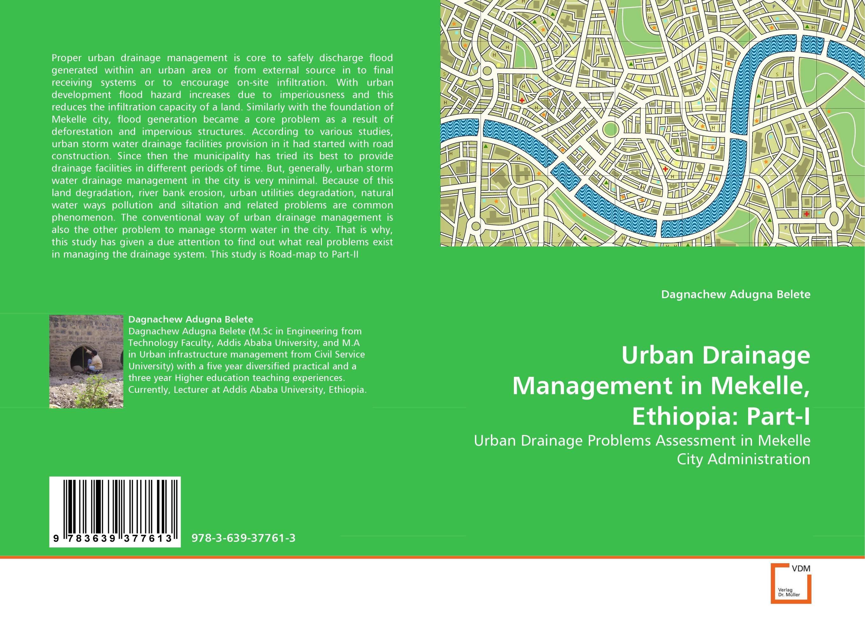 Urban Drainage Management in Mekelle, Ethiopia: Part-I