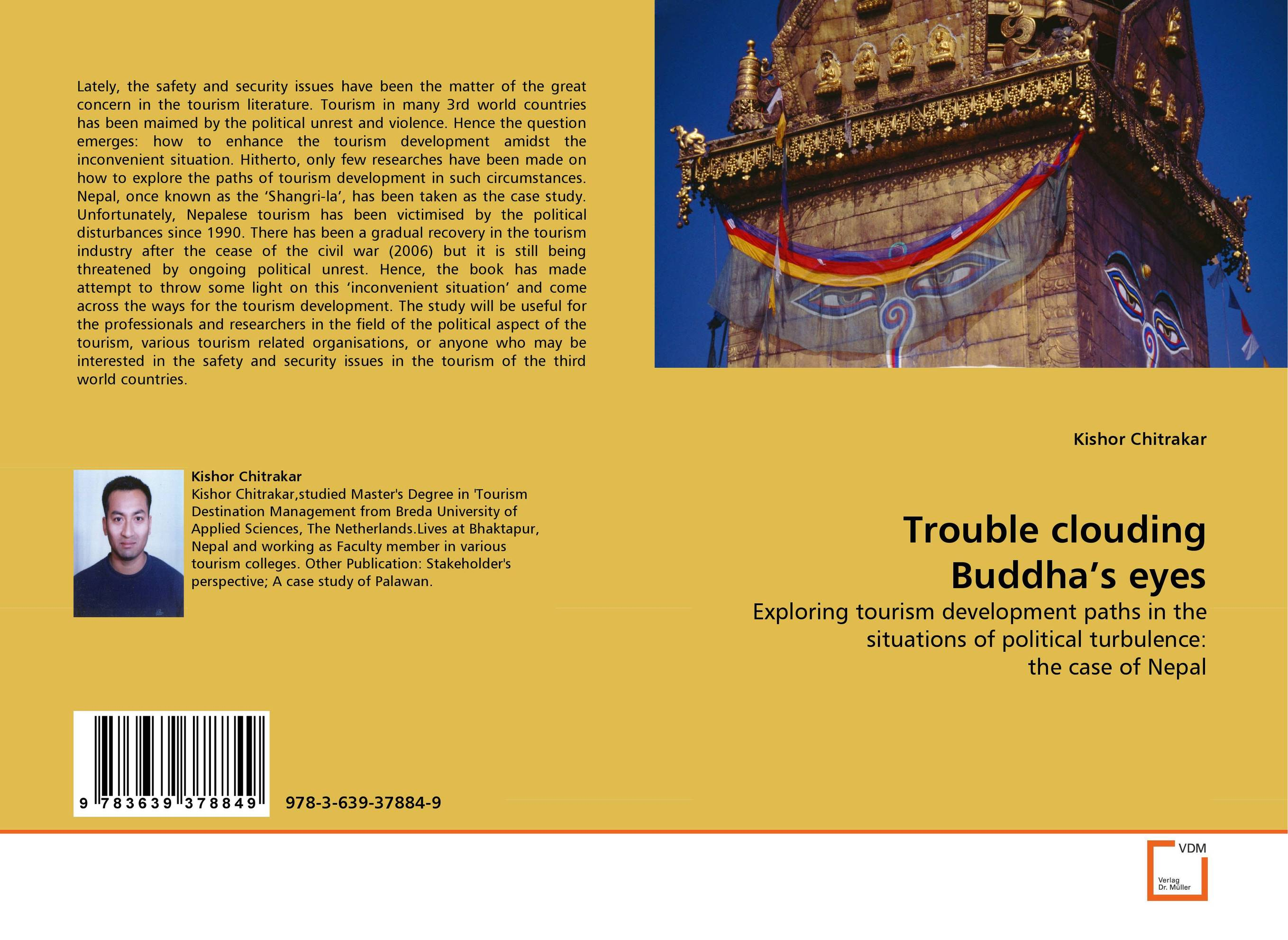 Trouble clouding Buddha''s eyes mcintosh tourism – principles practices philosophies 5ed